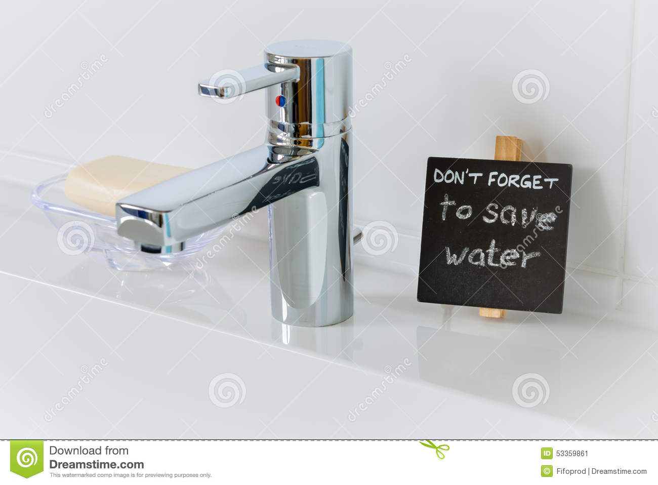 Reminder To Save Water In The Bathroom Stock Photo Image 53359861