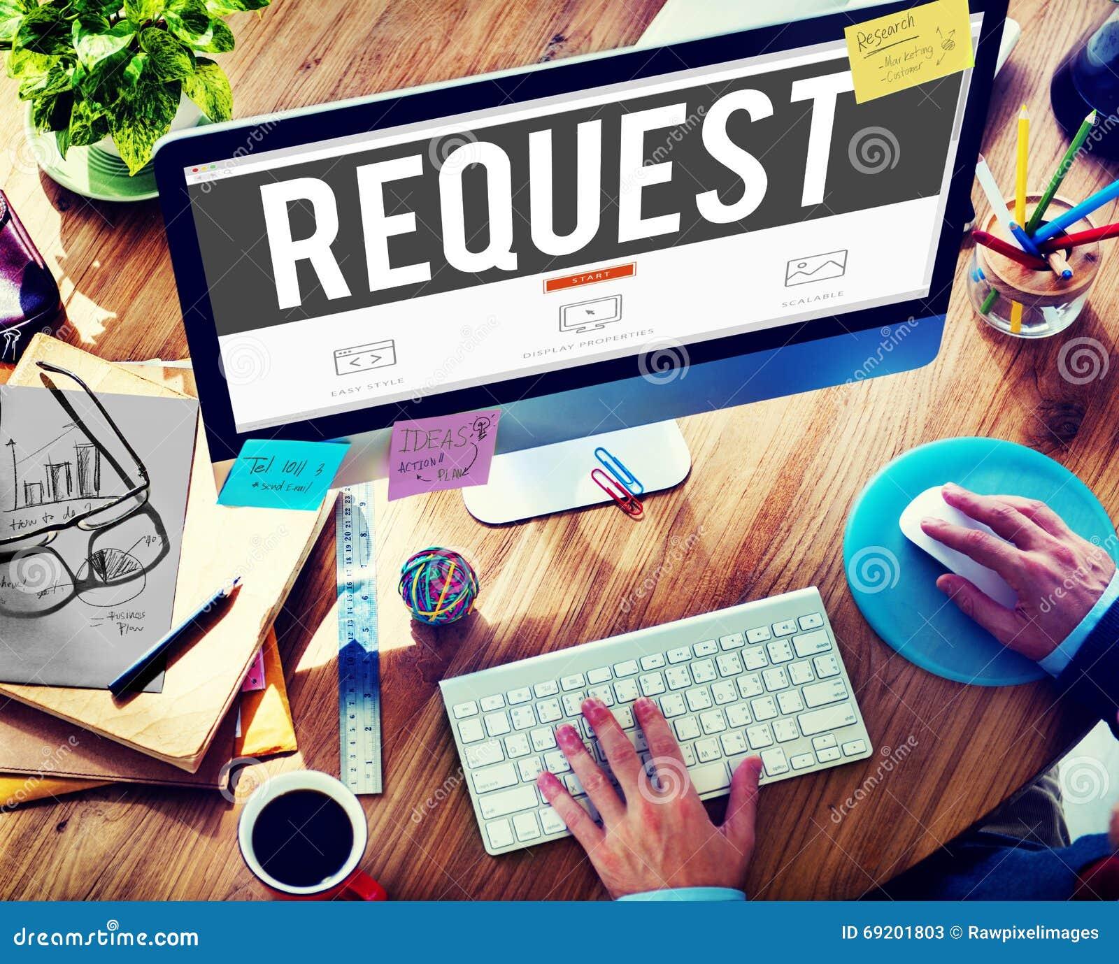 Request Requirement Desire Order Demand Concept