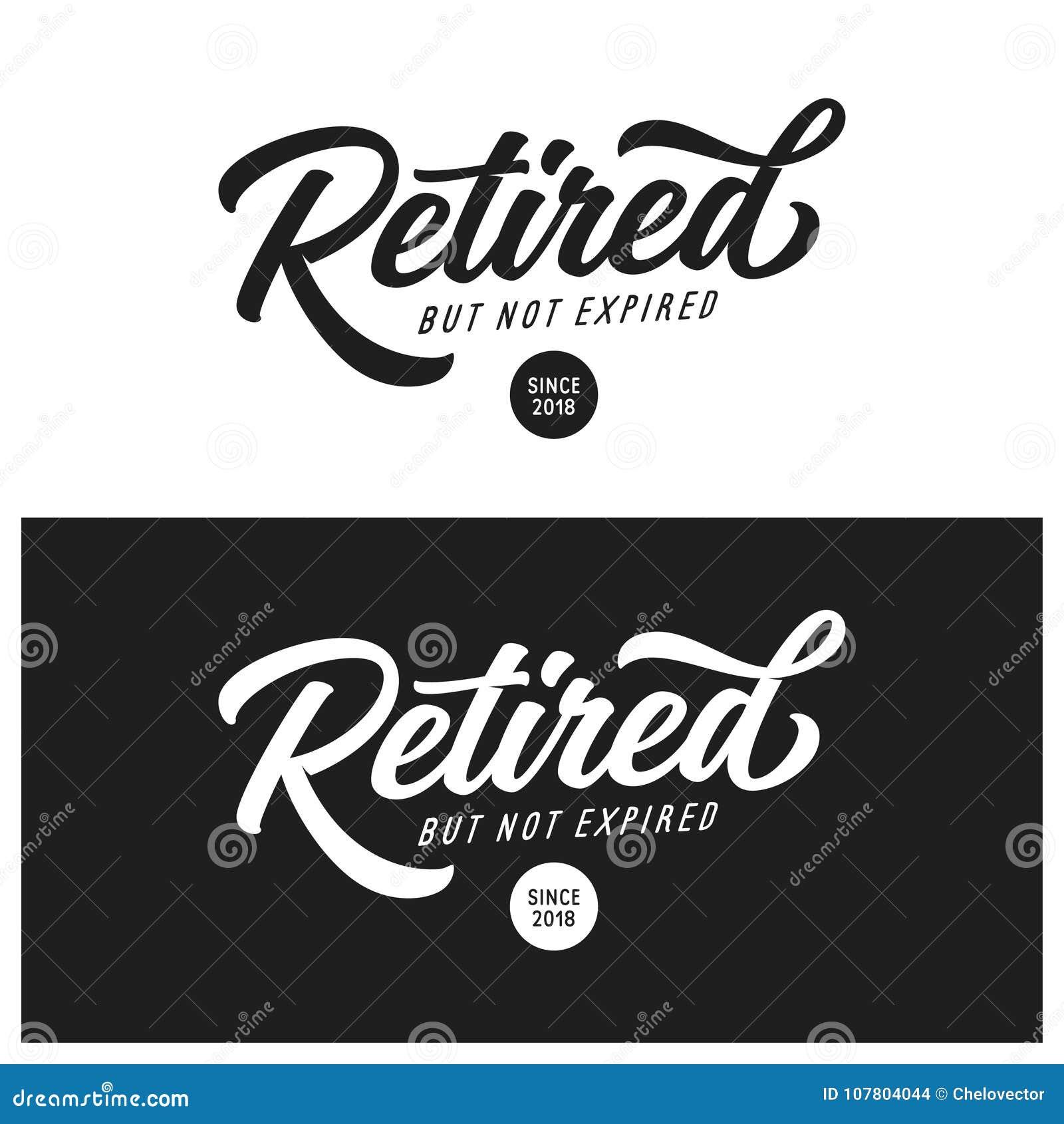 retired not expired t shirt lettering design vector vintage illustration