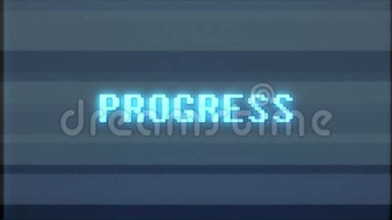 Retro videogame Progress word text computer tv glitch interference noise  screen animation seamless loop New quality  Obsolete, stop