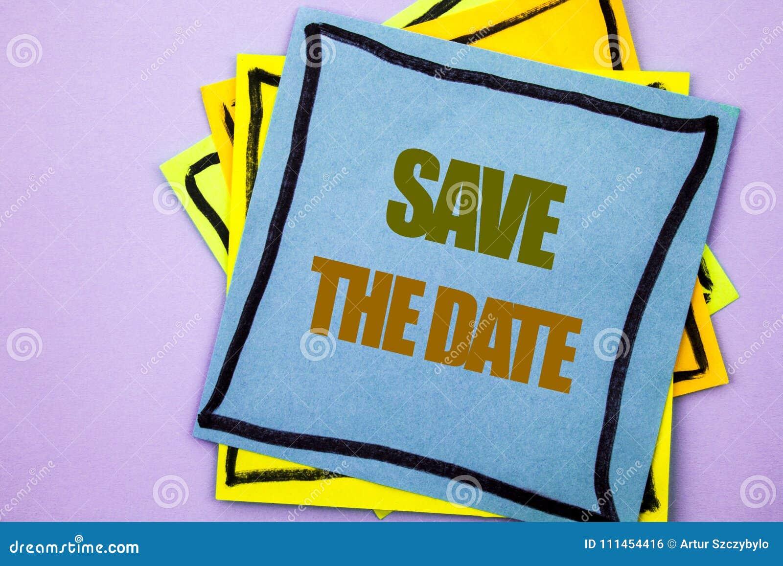 Risparmi di rappresentazione del testo di scrittura la data Foto di affari che montra ricordo dell invito di anniversario di nozz