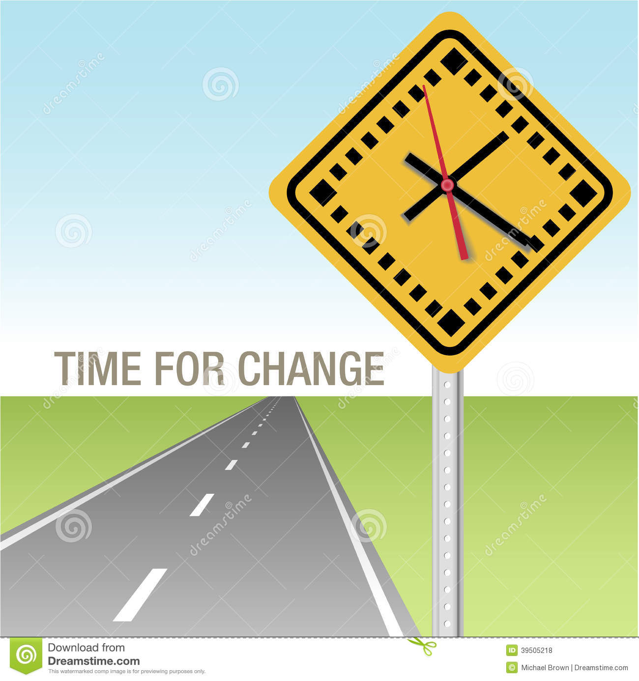 Road Ahead Time for Change Sign