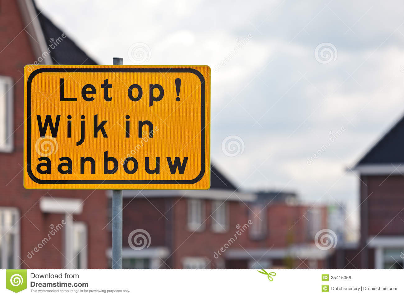 Road Sign With Dutch Text Houses Under Construction