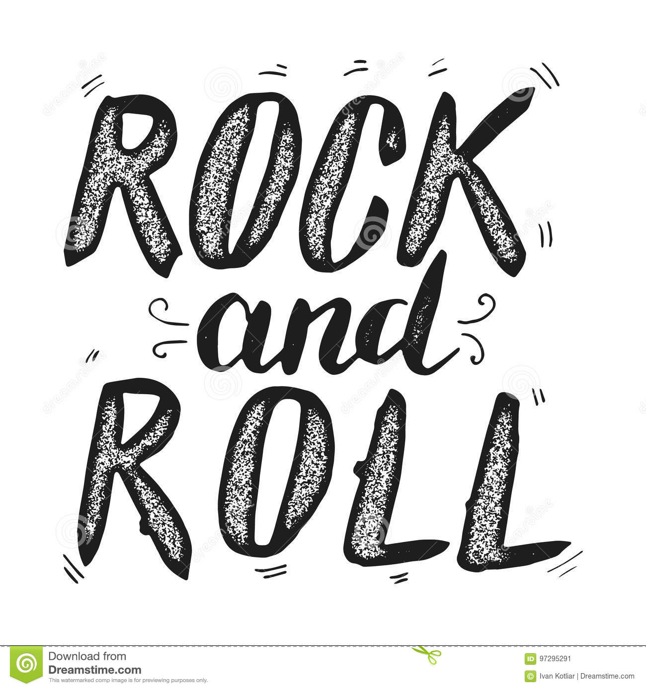 Rock And Roll Hand Drawn Lettering Phrase Isolated On White Bac