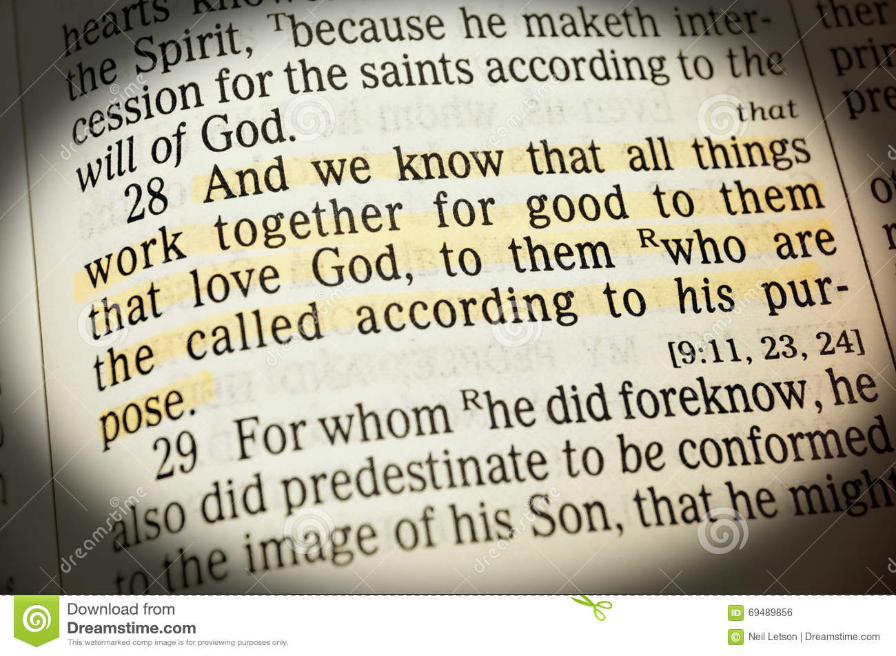 Romans 6:28- And we know all things work together for good to them that love God