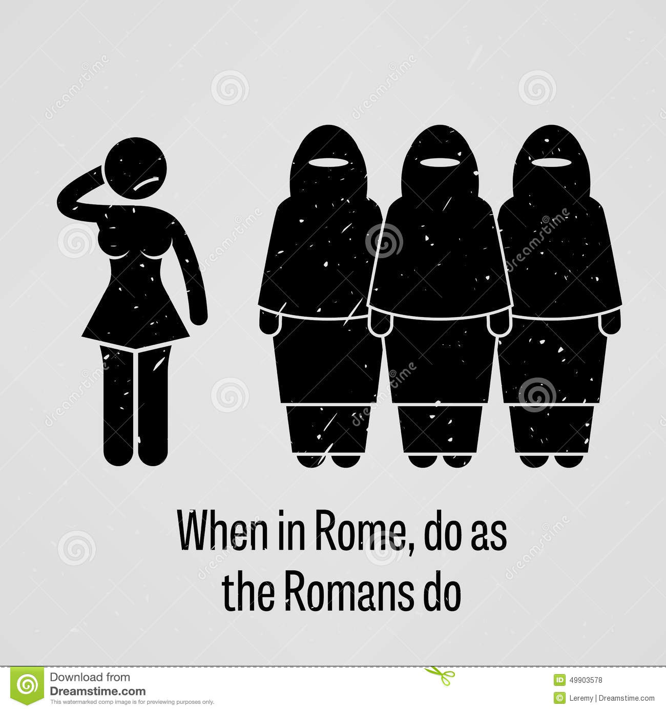"""when in rome do as the What does the idiom """"when in rome, do as the romans do"""" mean definition: when you visit a new place, follow the customs of the people there."""