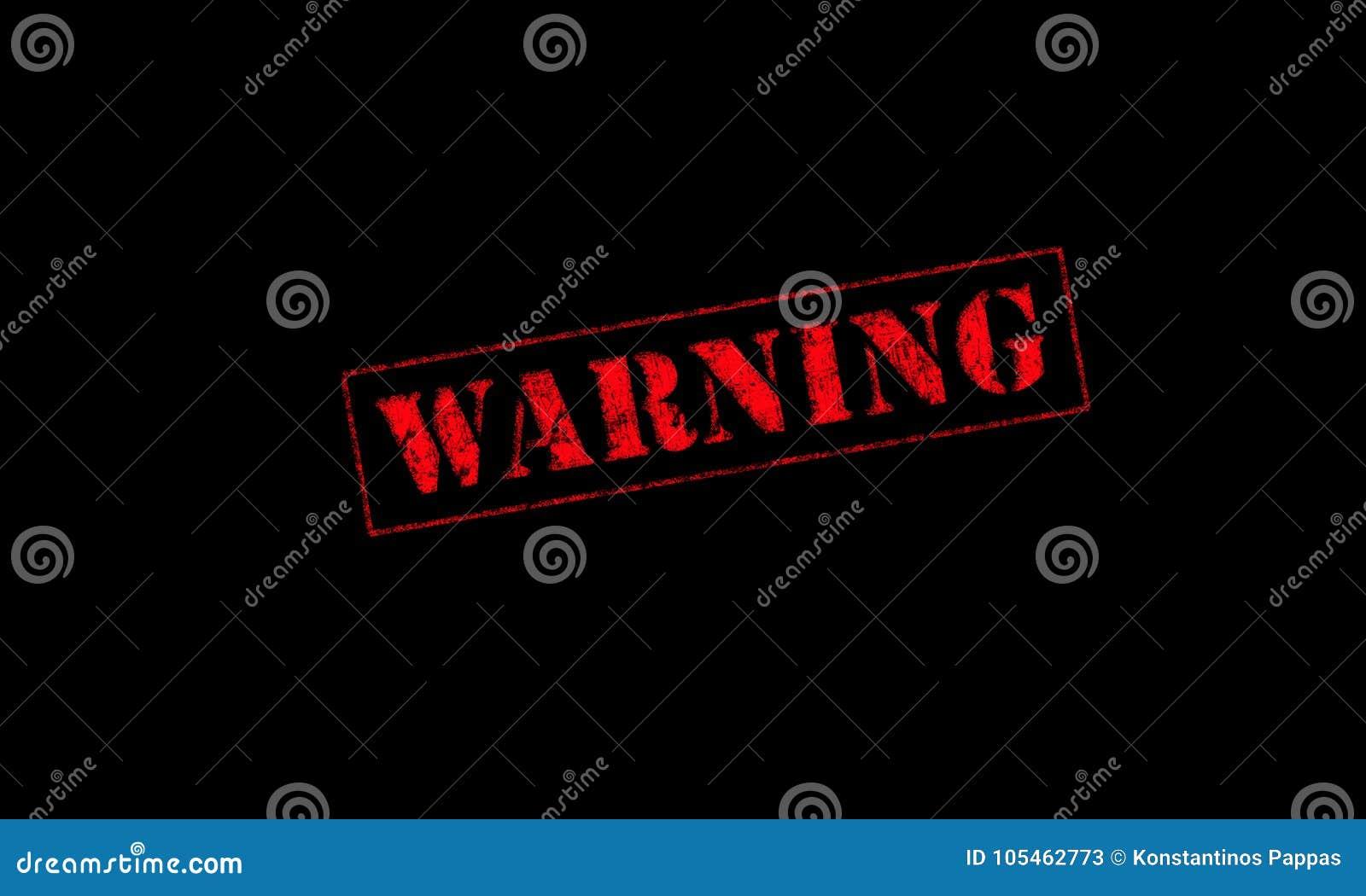 Rood van de waarschuwings het rubberzegel op een zwarte achtergrond