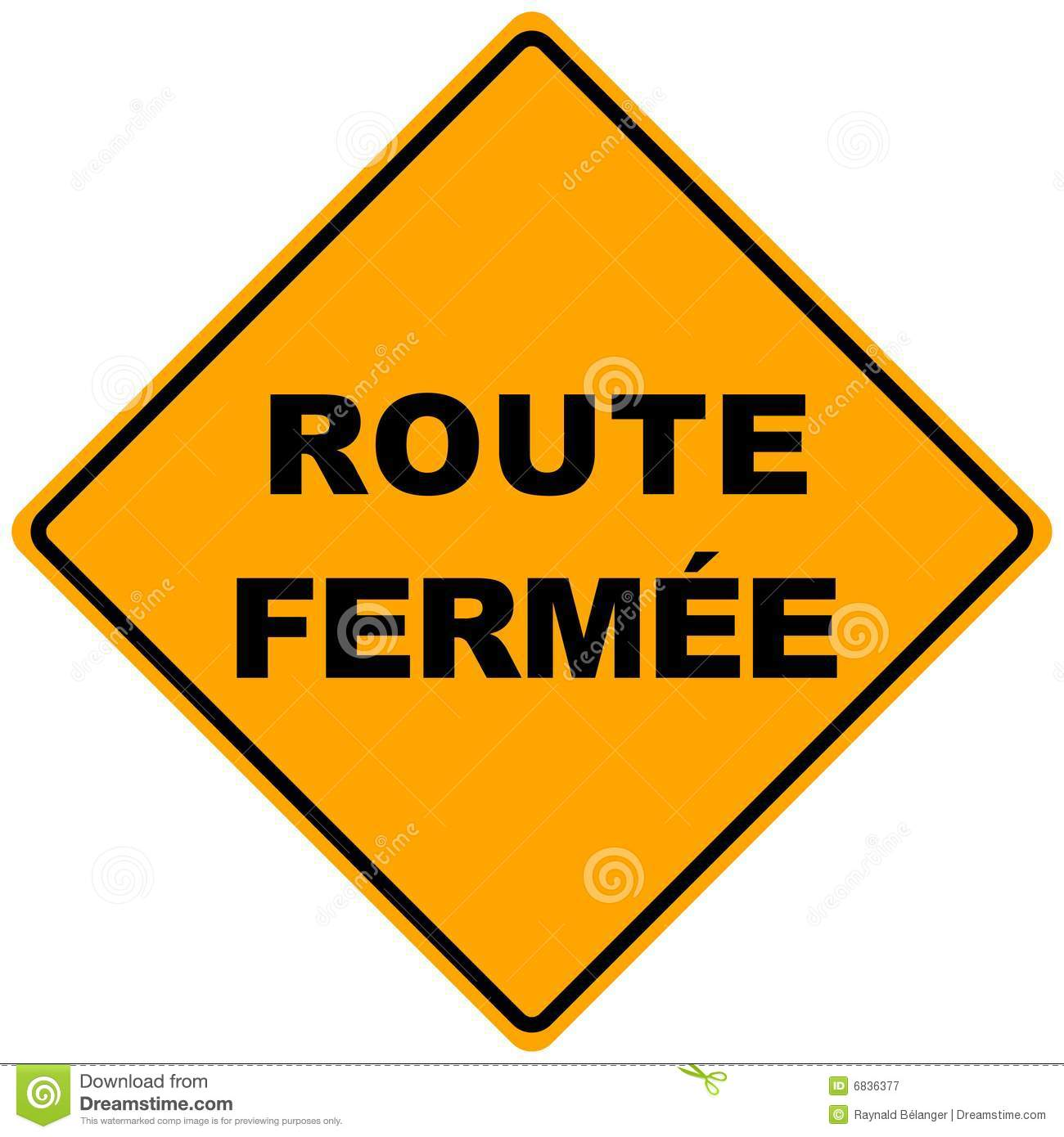 Route Fermee Sign Royalty Free Stock Photography Image