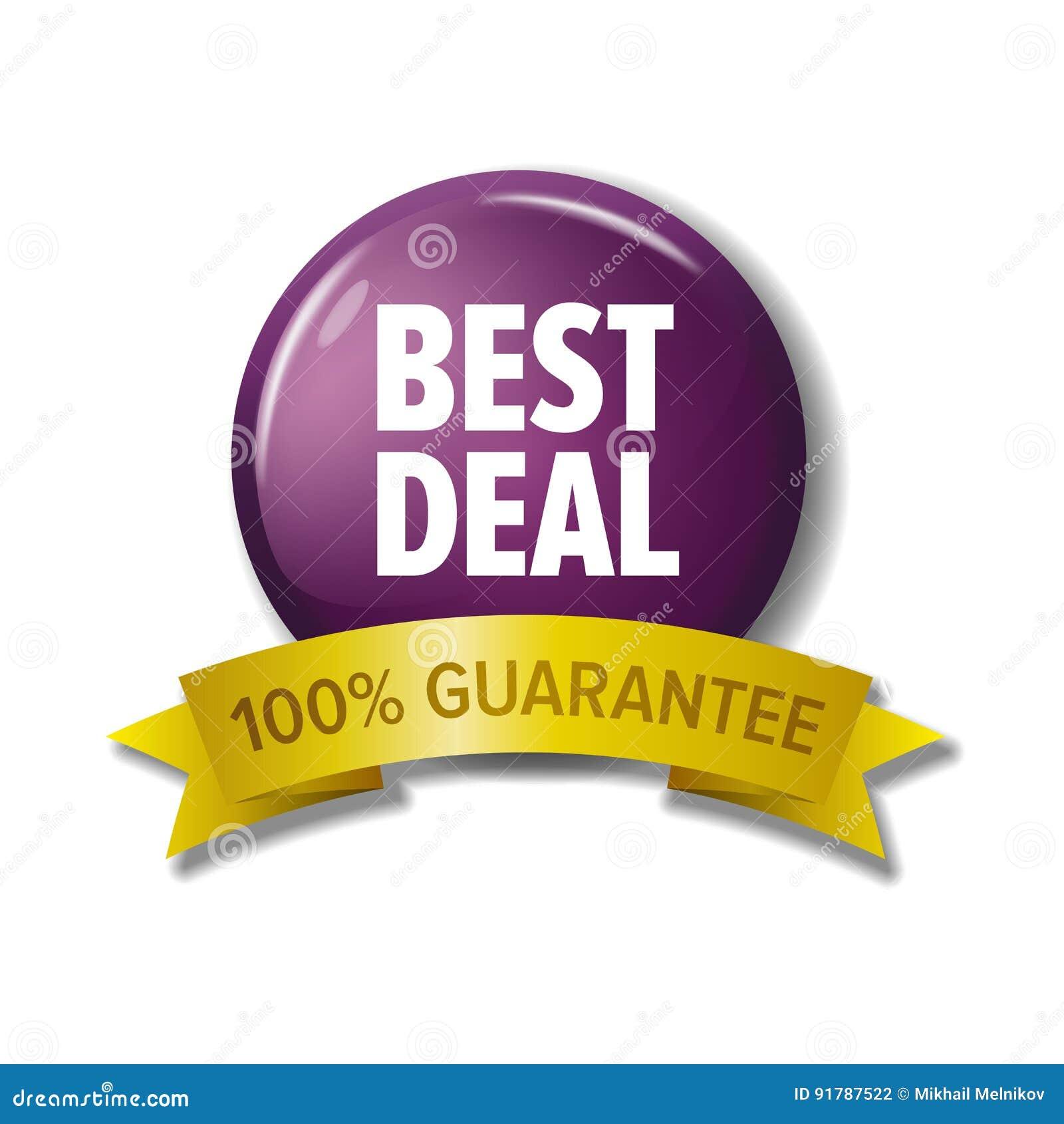 Runder Knopf mit Aufkleber ` bestem Abkommen - 100  garantieren `