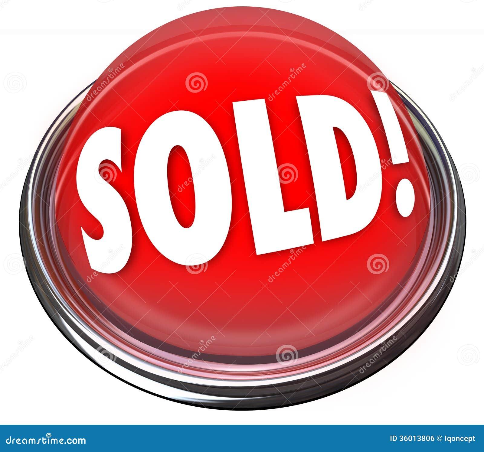 Sålt bud för auktion för avtal för ljus för röd knapp sista
