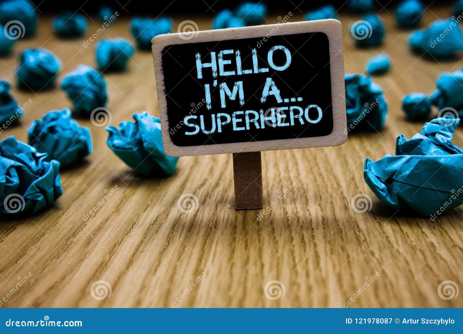 Słowa writing tekst Cześć jestem A bohater Biznesowy pojęcie dla dodatku specjalnego zasila postać z kreskówki Customs siły Paper