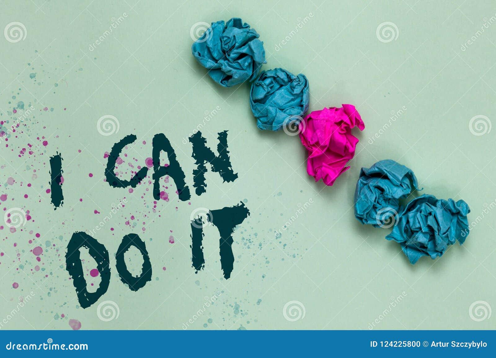 Słowa writing tekst Mogę Robić Mu Biznesowy pojęcie dla ager chęci akceptować wyzwanie dobrą postawę Wyrównywałam i spotykać miął