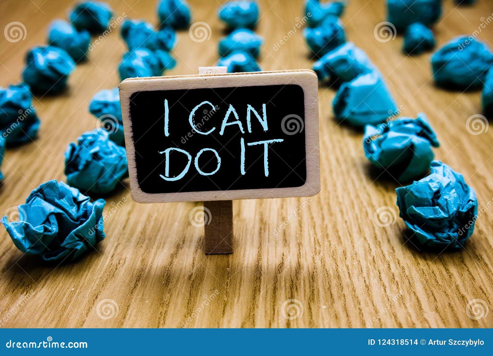 Słowa writing tekst Mogę Robić Mu Biznesowy pojęcie dla ager chęci akceptować wyzwanie postawy Blackboard dobrego crumpl i spotyk