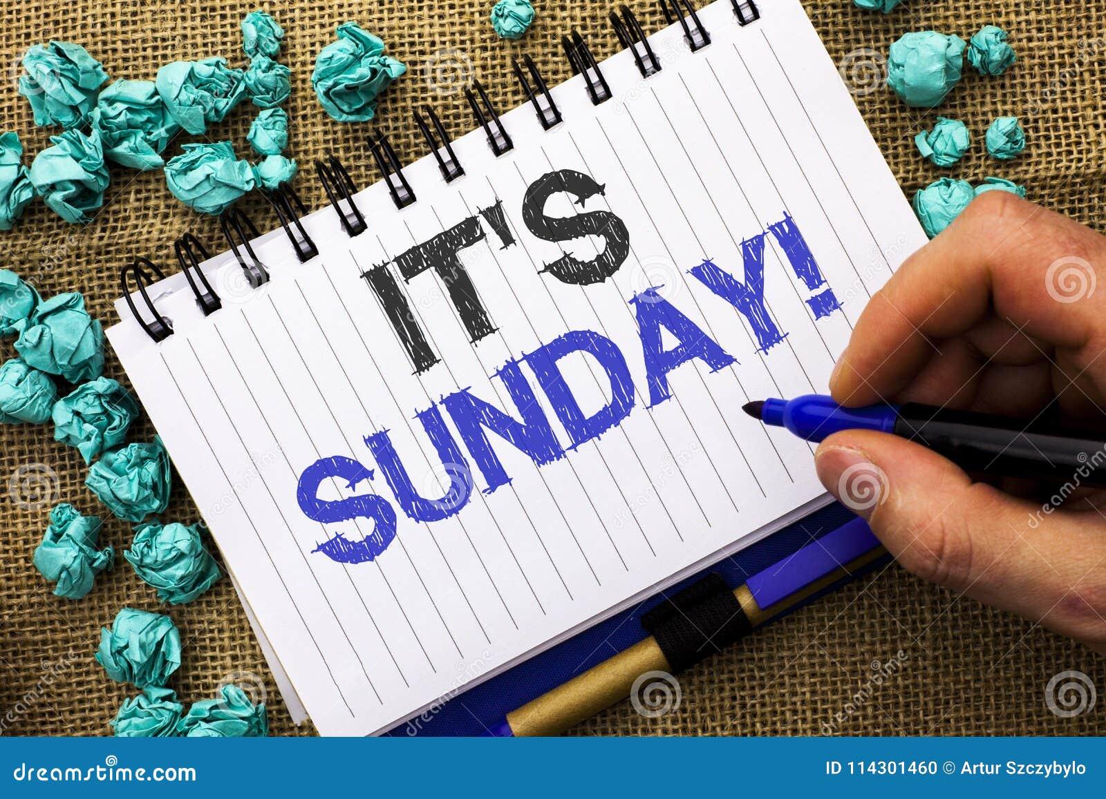 Słowa writing tekst Swój Niedziela wezwanie Biznesowy pojęcie dla Relaksuję Cieszy się Wakacyjny weekendu wakacje Spoczynkowego d