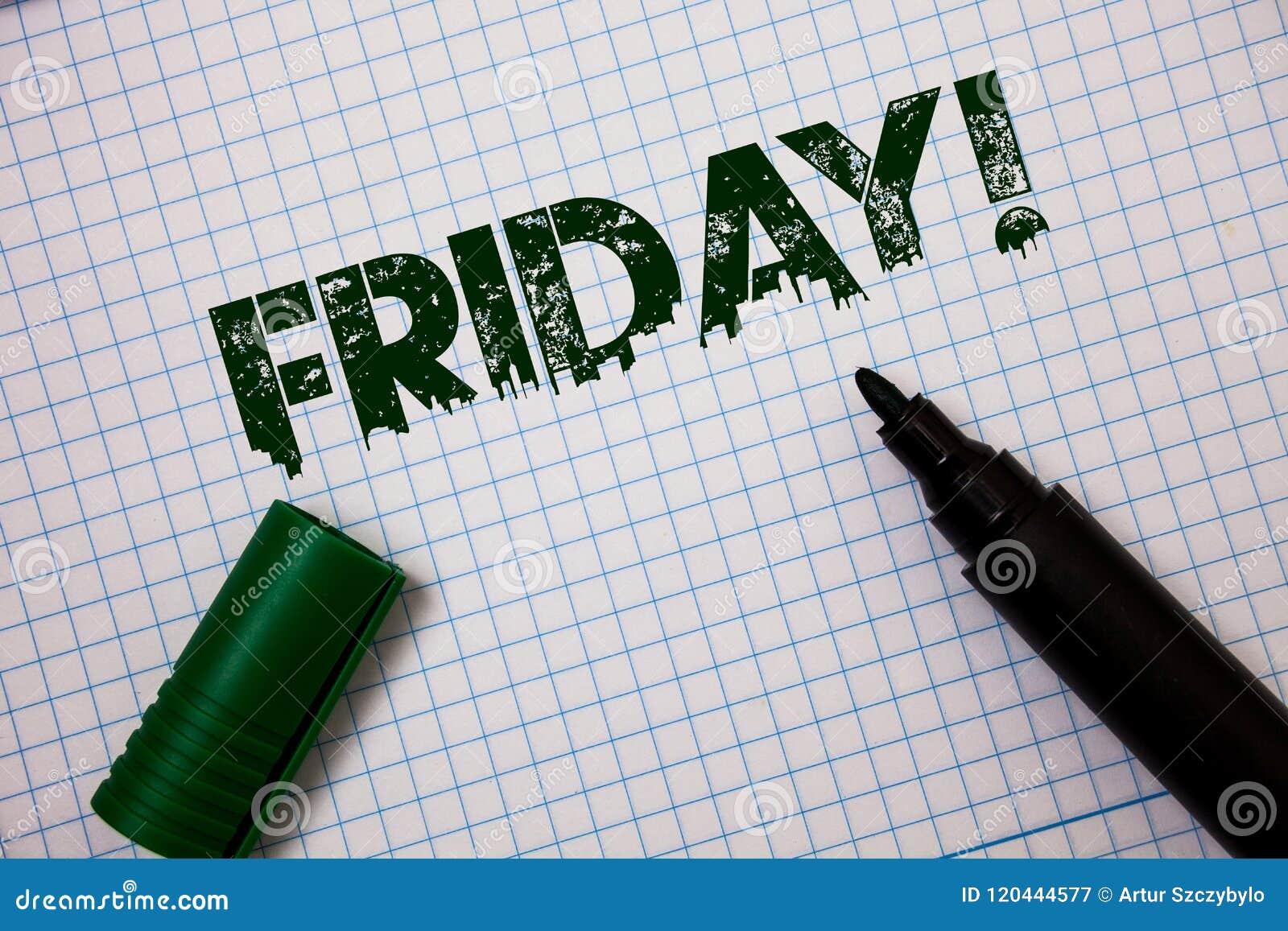 Słowa writing teksta Piątku Motywacyjny wezwanie Biznesowy pojęcie dla Ostatniego dnia pracującego tygodnia początku weekend Rela