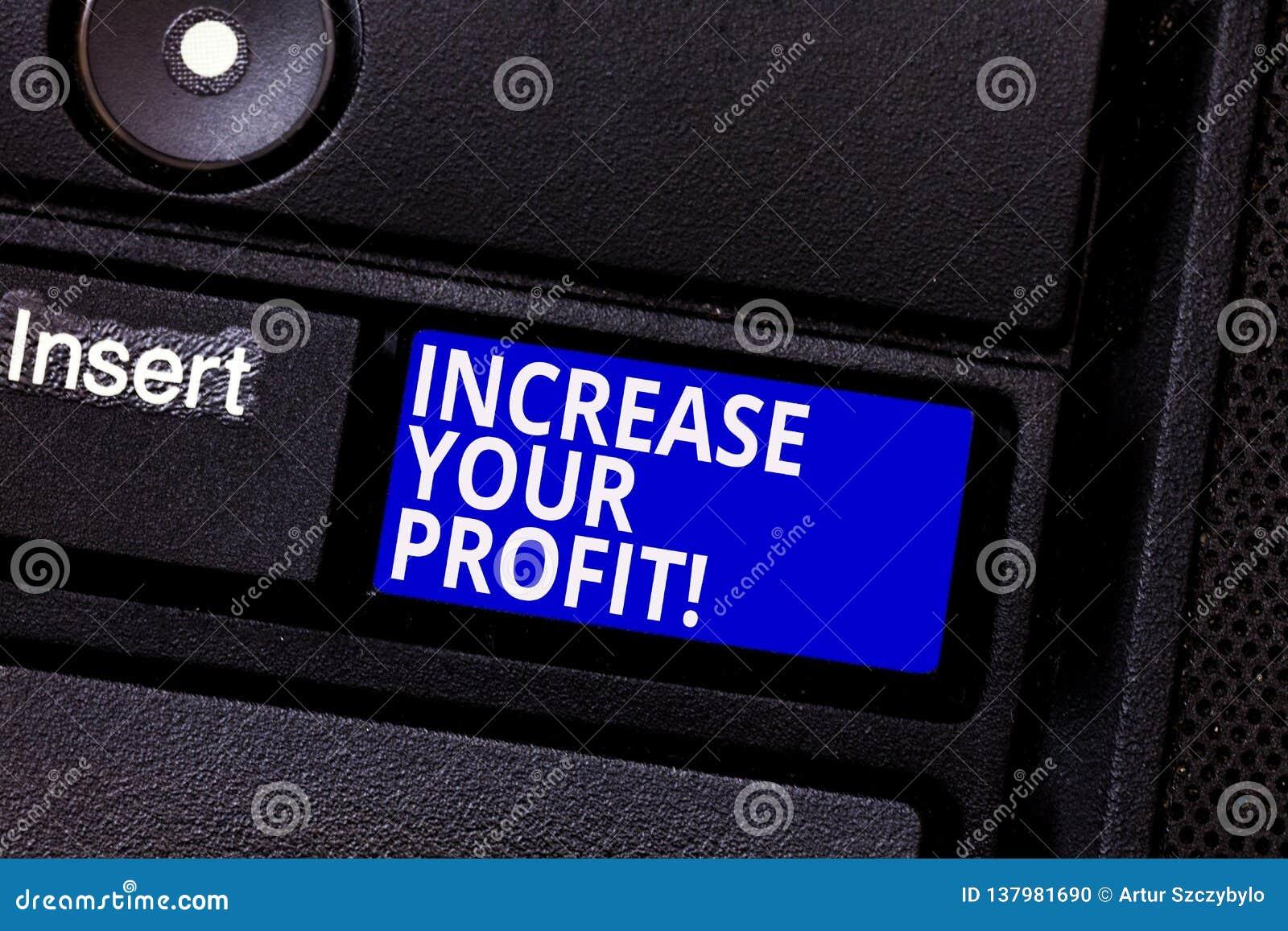 Słowo pisze teksta wzrostowi Twój zysku Biznesowy pojęcie dla Robić więcej pieniądze Ulepsza biznesową dochodowość Klawiaturowy k