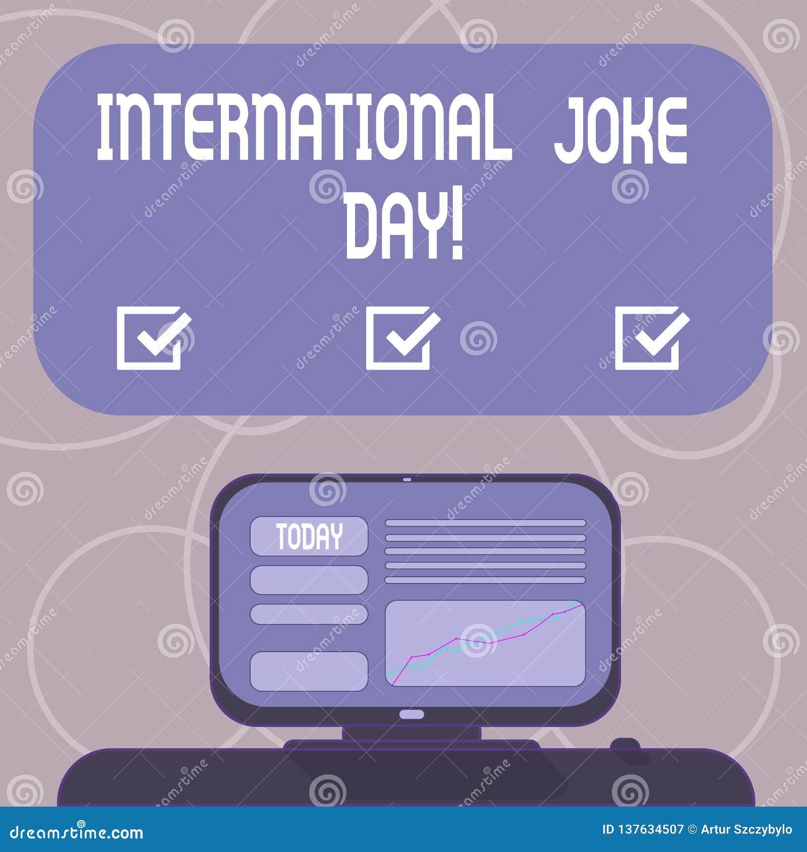 Słowo pisze tekstowi Międzynarodowym dowcipu dniu Biznesowy pojęcie dla wakacje świętować korzyść Wspinającą się dobry humor