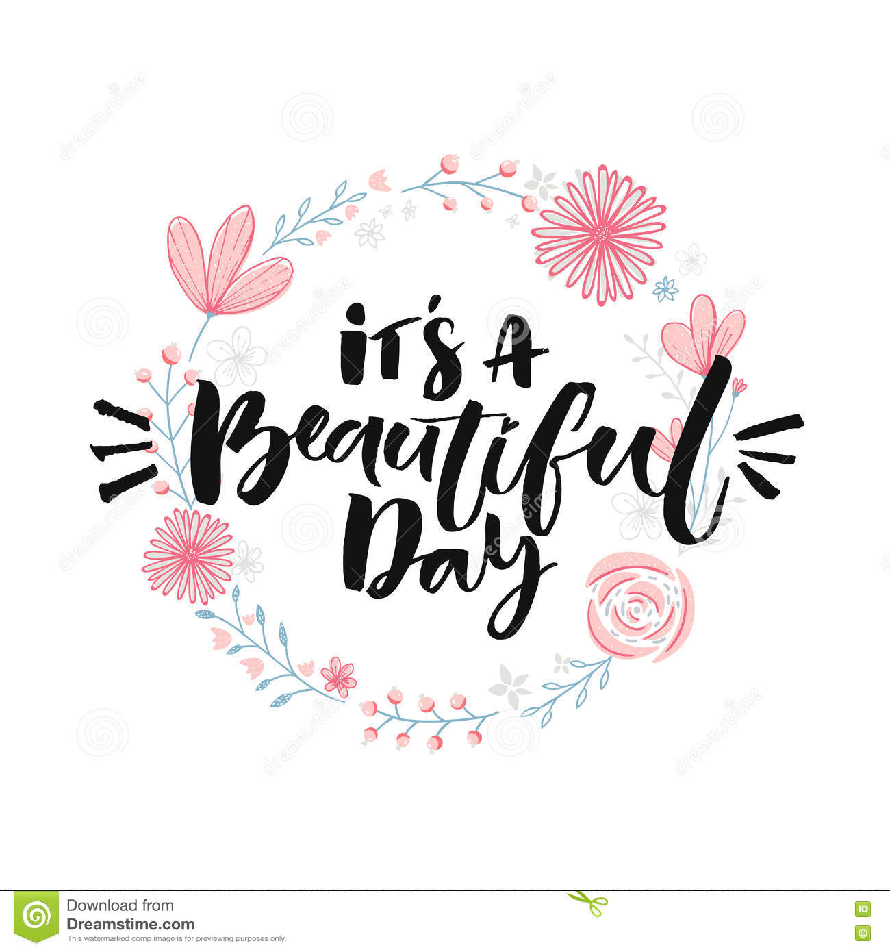 Its A Beautiful Day Brush Lettering In Floral Wreath