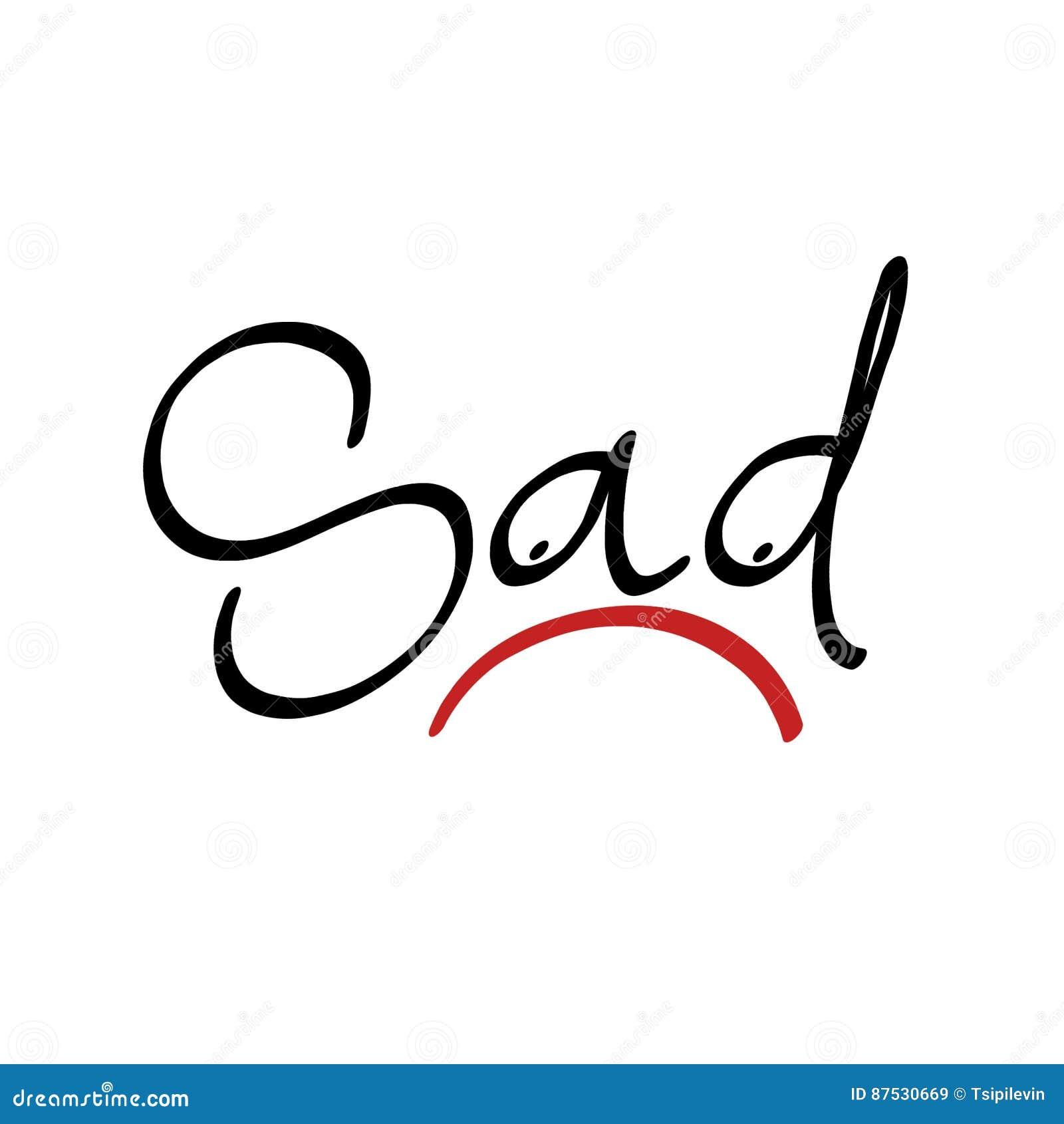 Sad hand lettering text stock illustration. Illustration