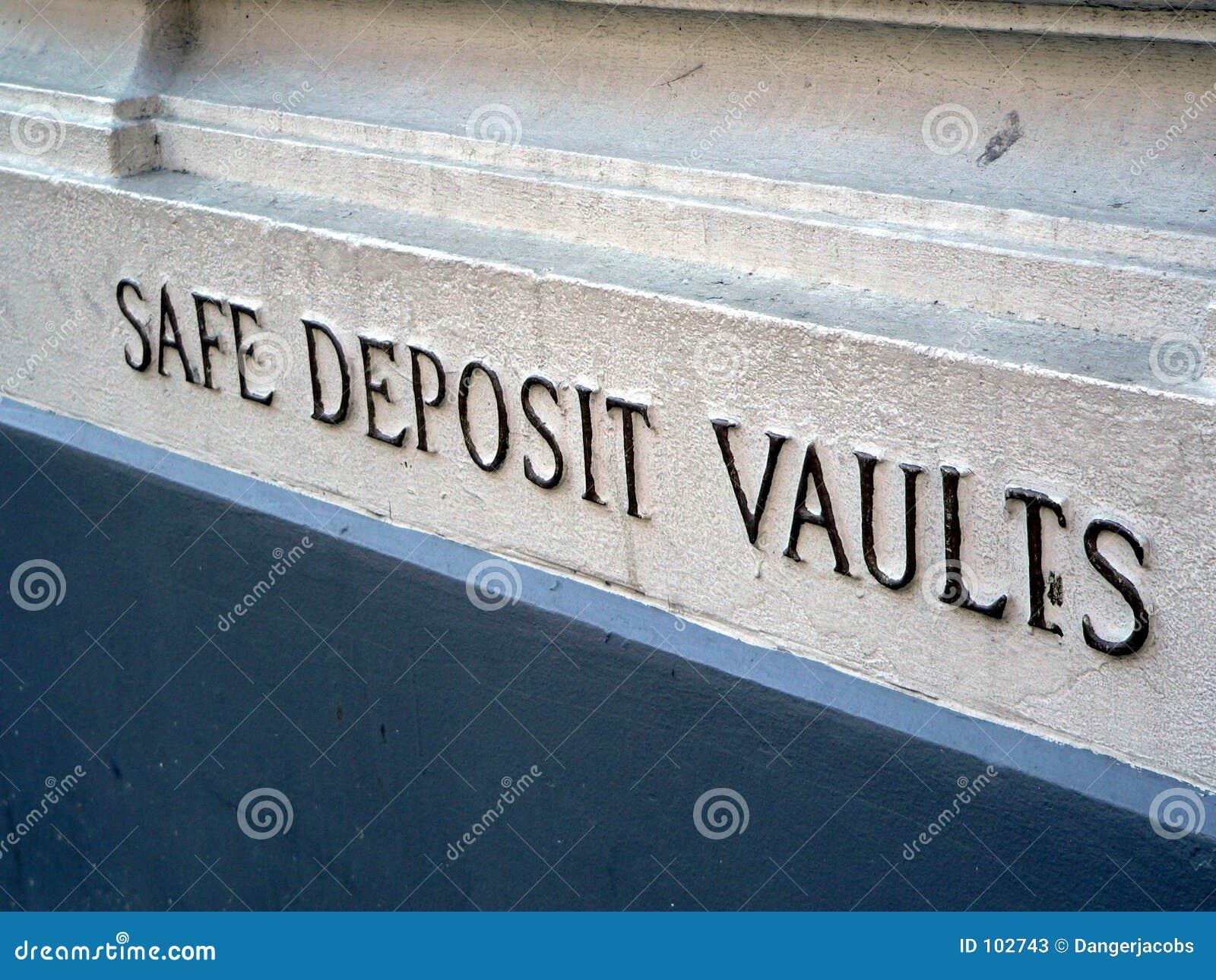 Safe Deposit Vaults sign on bank