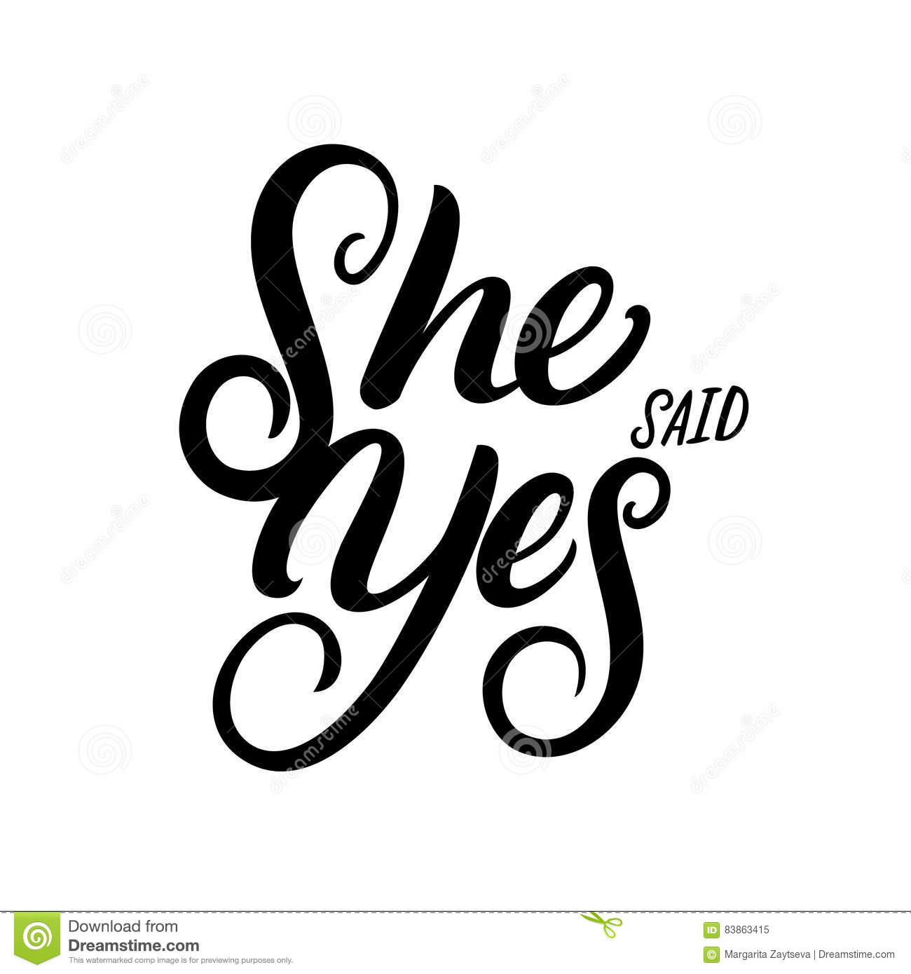 She Said Yes Hand Written Lettering Quote For Greeting Or