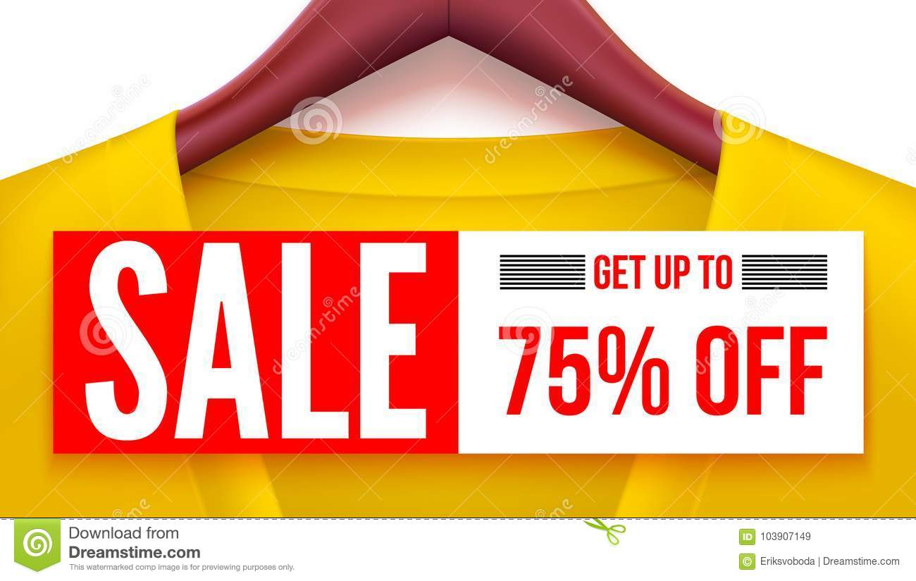 Sale banner. Yellow clothing with tag hanging on hangers. Get up to 75 percent off Advertising with fantastic offer for