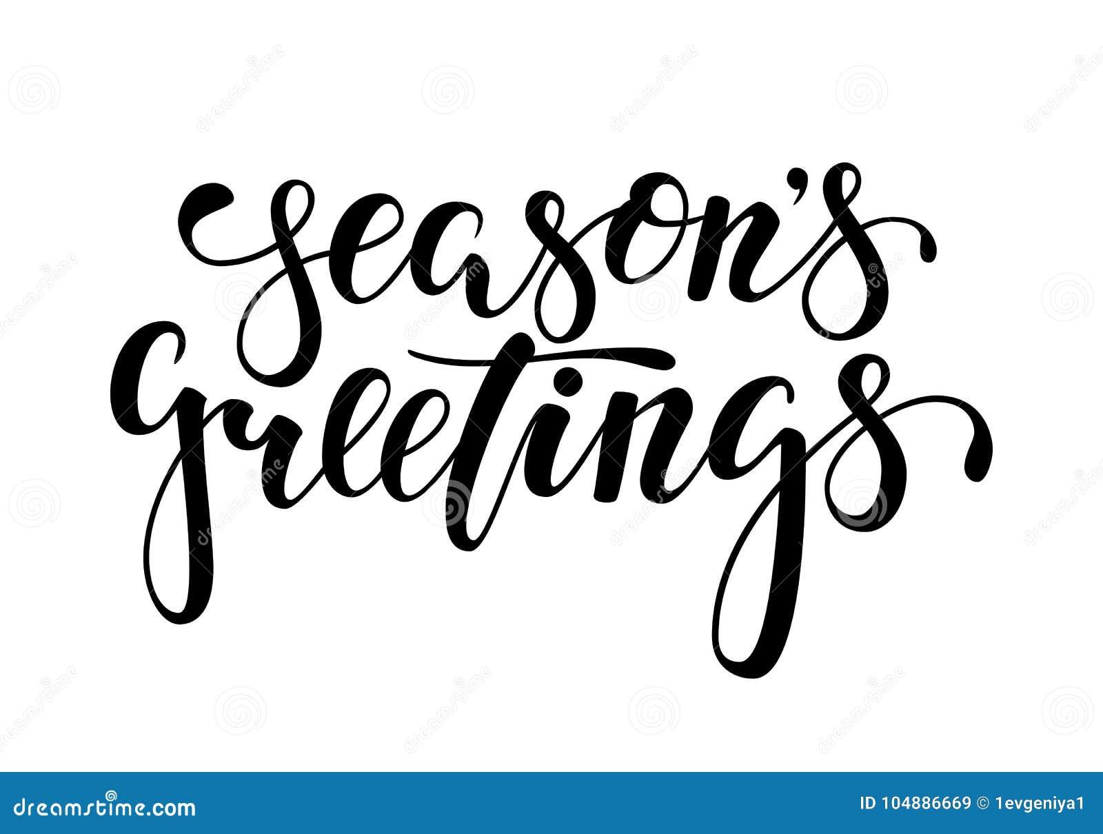 Salutations du ` s de saison Calligraphie créative tirée par la main, lettrage de stylo de brosse