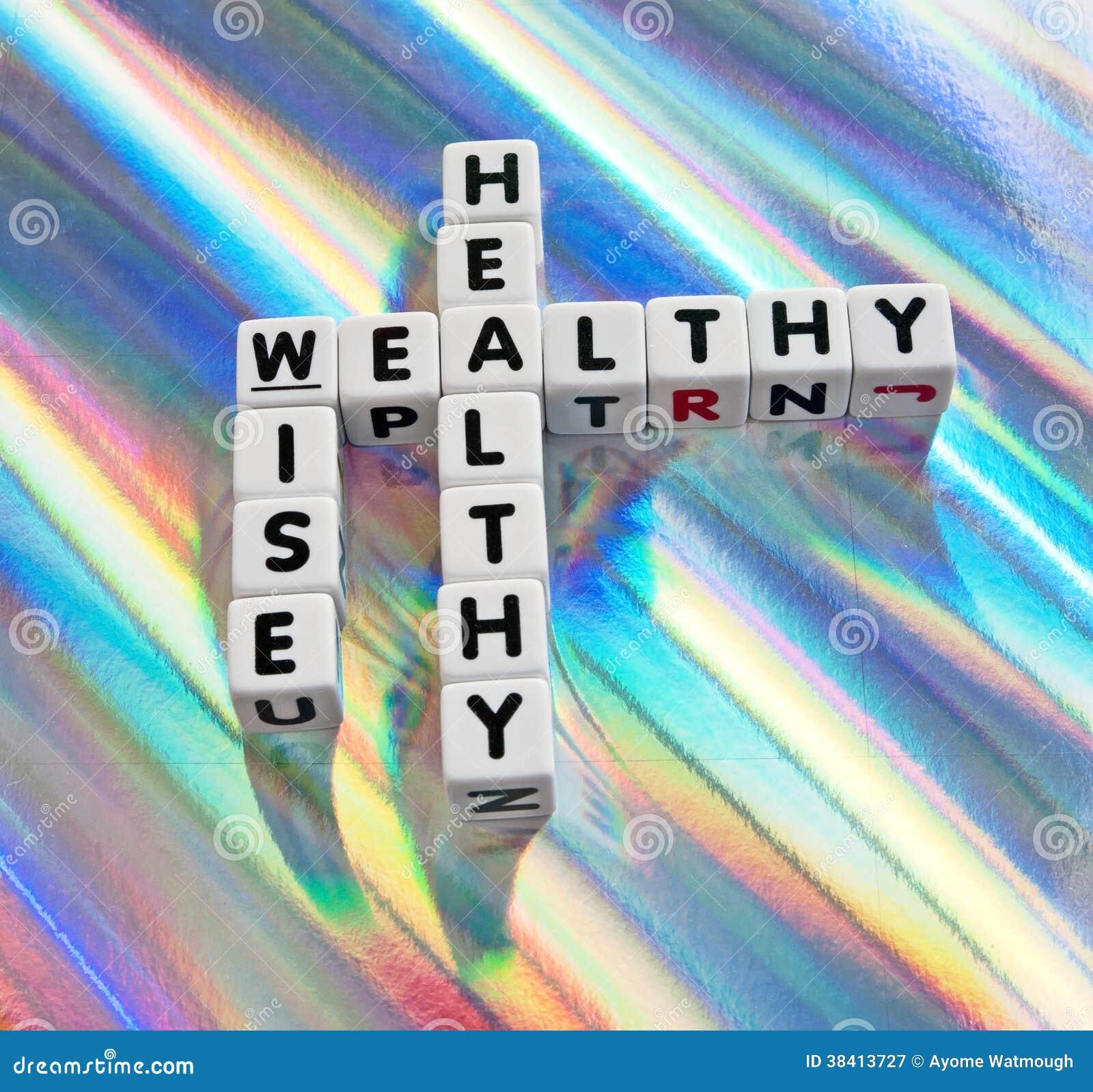 Sano, rico y sabio