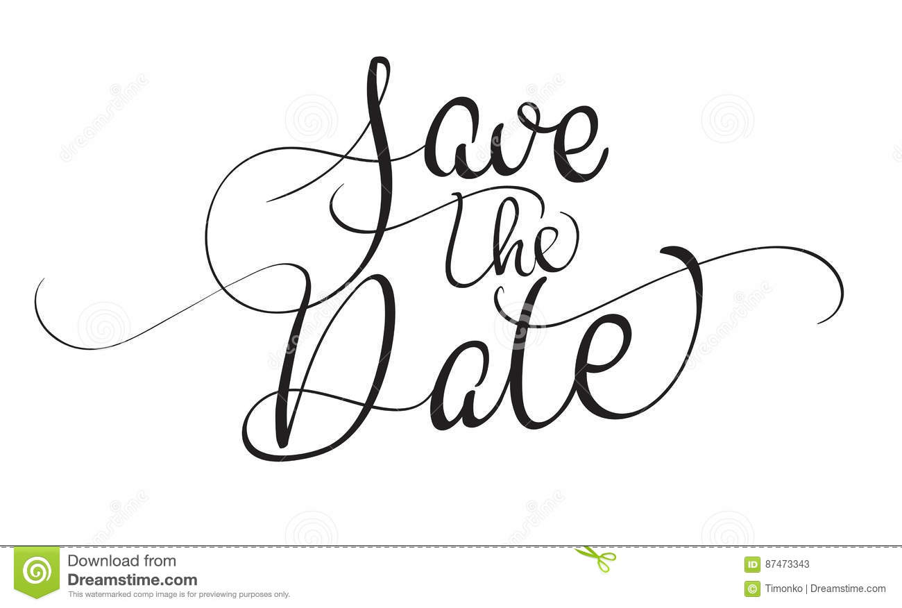 Save The Date Text Isolated On White Background Calligraphy