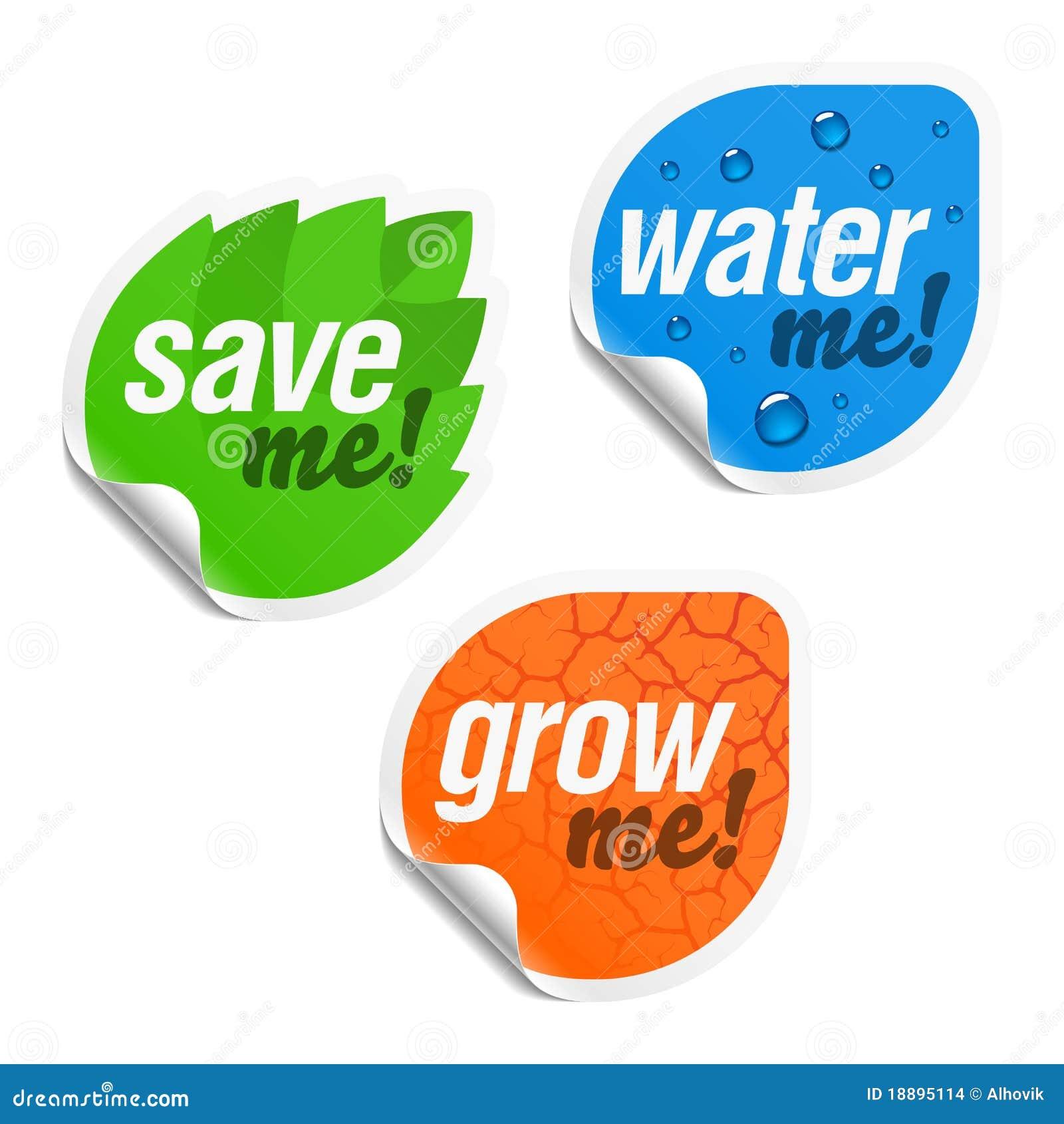 Save Me, Water Me And Grow Me ...