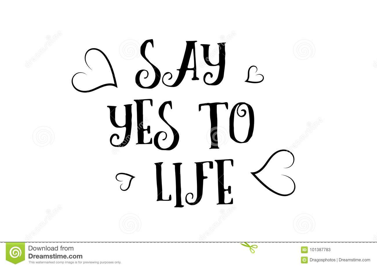 Say Yes To Life Love Quote Logo Greeting Card Poster Design Stock