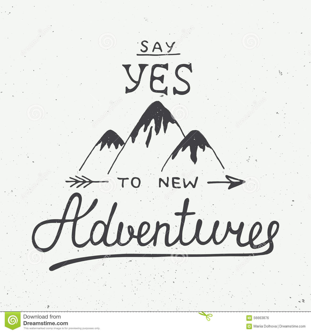 Say It Creative Personalized Shop: Say Yes To New Adventures In Vintage Style Stock Vector