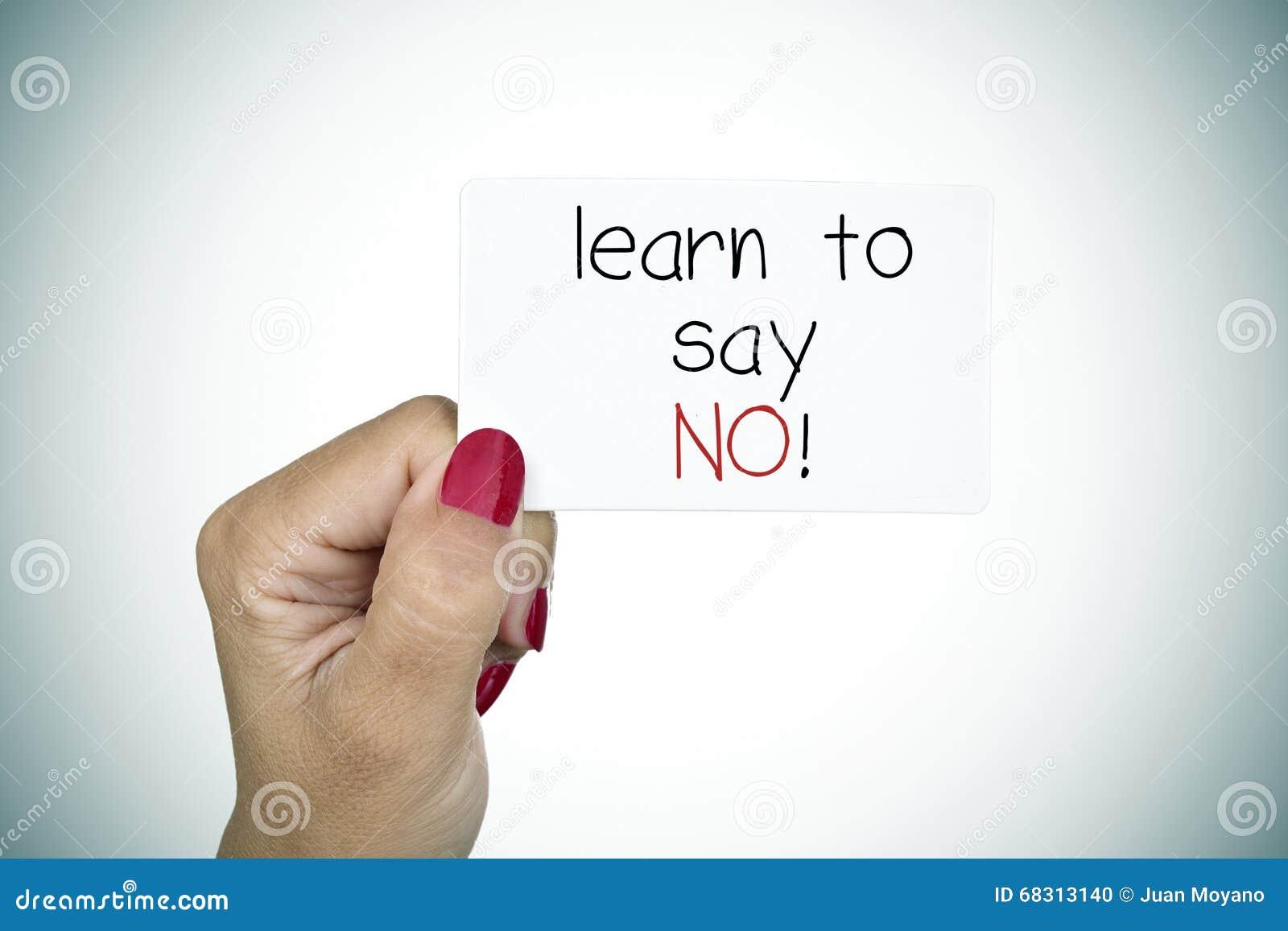 Schild mit dem Text lernen zu sagen nein