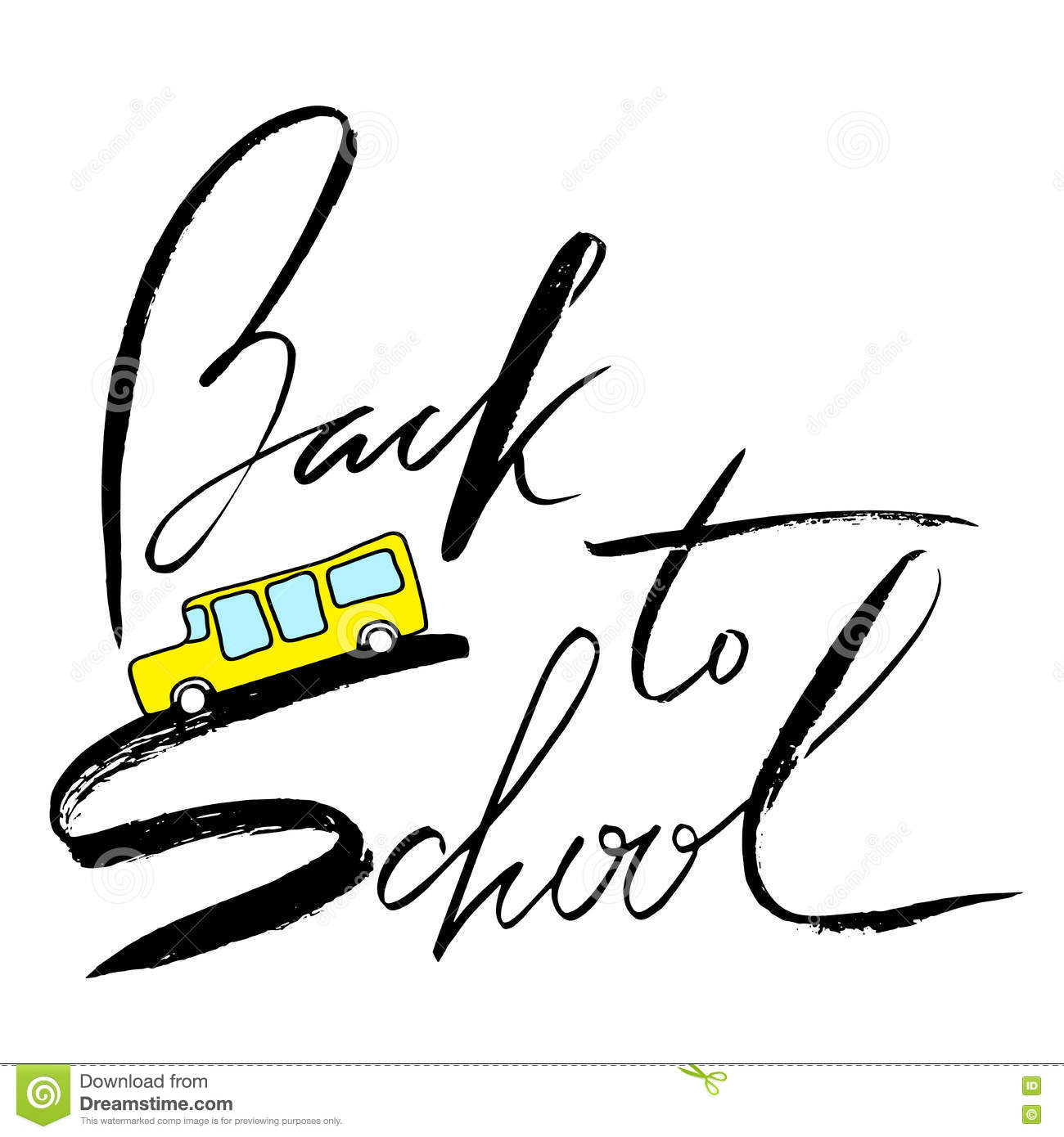 School Bus Handwritten Lettering Inspiration Back To School Stock