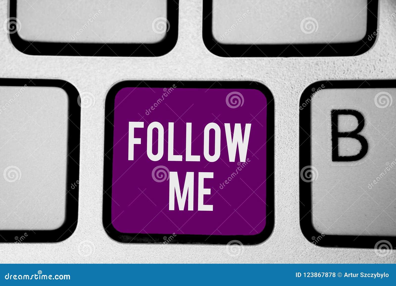 Schreibensanmerkung, die Follow-me zeigt Geschäftsfoto, das eine Person oder eine Gruppe einladend, Ihr bevorzugtes Führung Tasta