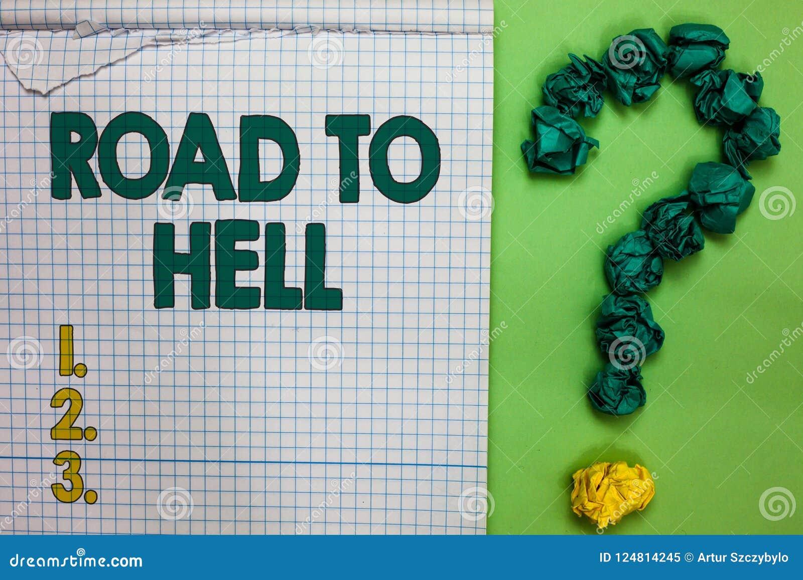 Schreibensanmerkung, die Straße zur Hölle zeigt Geschäftsfoto, das dunkles riskantes unsicheres notebo Quadrat Reise des extrem g