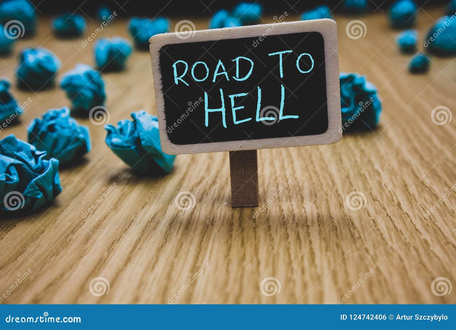 Schreibensanmerkung, die Straße zur Hölle zeigt Geschäftsfoto, das Tafelcr Reise des extrem gefährlichen Durchgangs dunkles riska