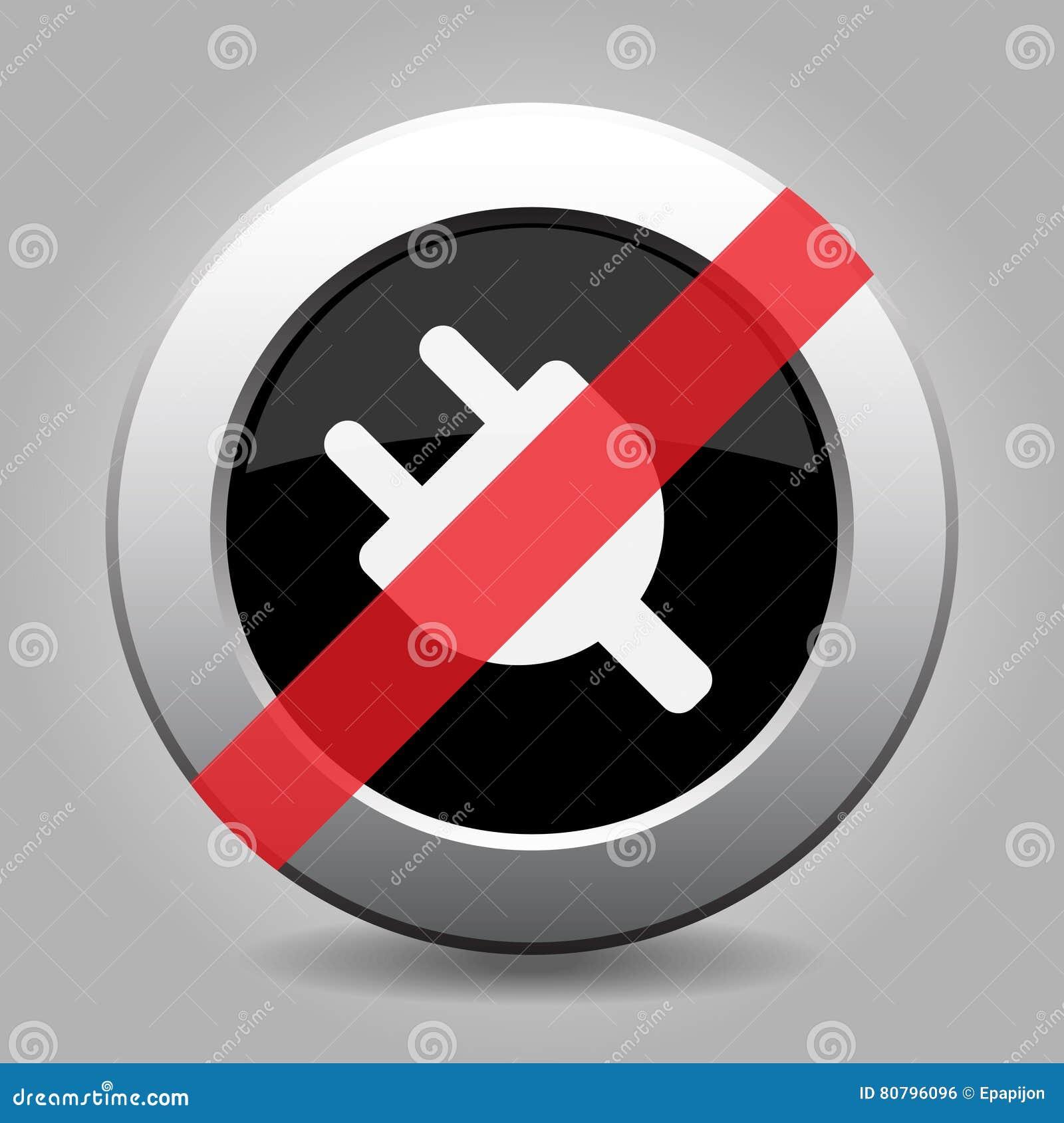 Schwarzer Metallischer Knopf, Elektrischer Stecker Verbot Ikone ...