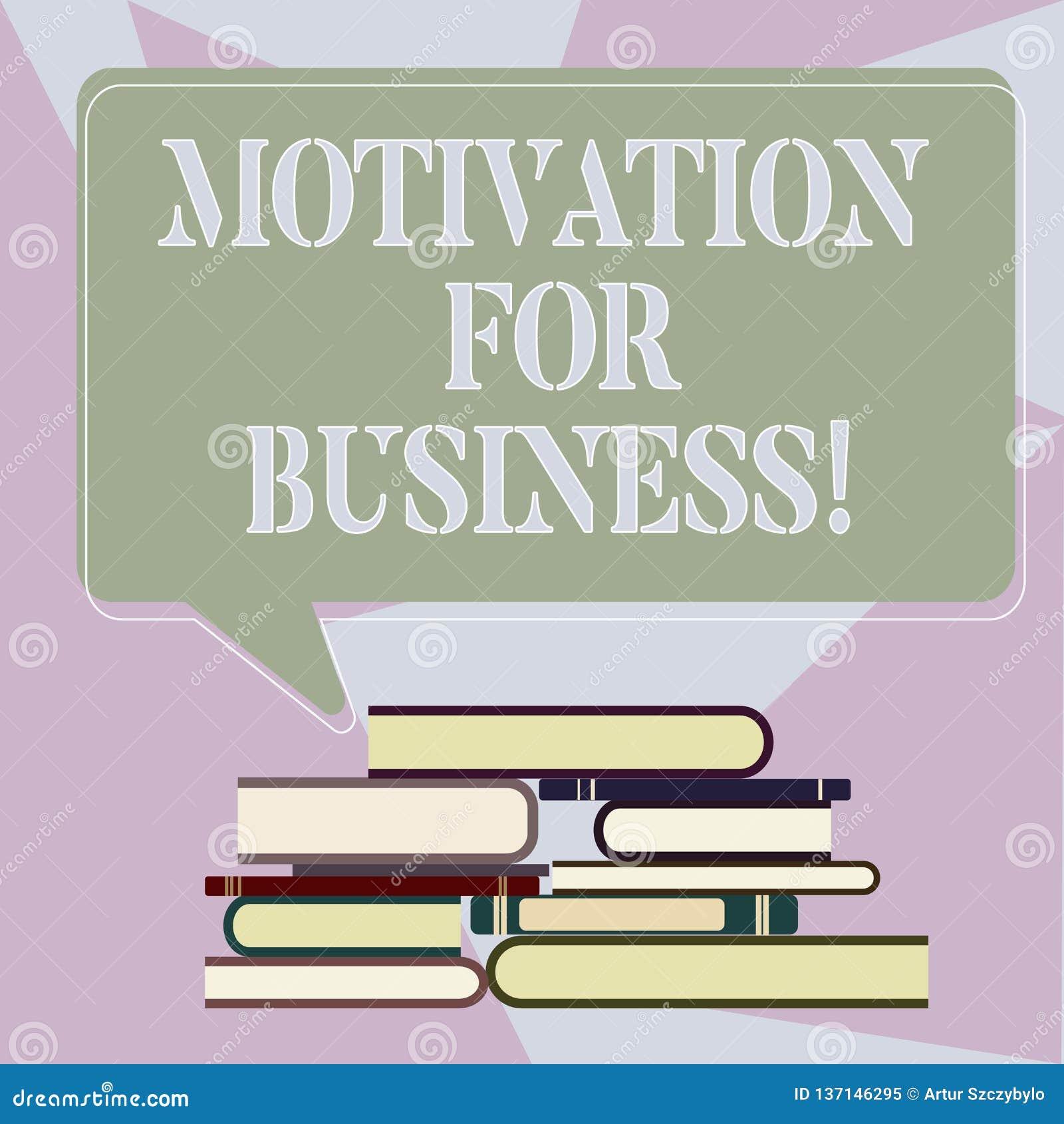 Scrivendo motivazione di rappresentazione della nota per l affare La foto di affari che montra il desiderio e l energia è impegna