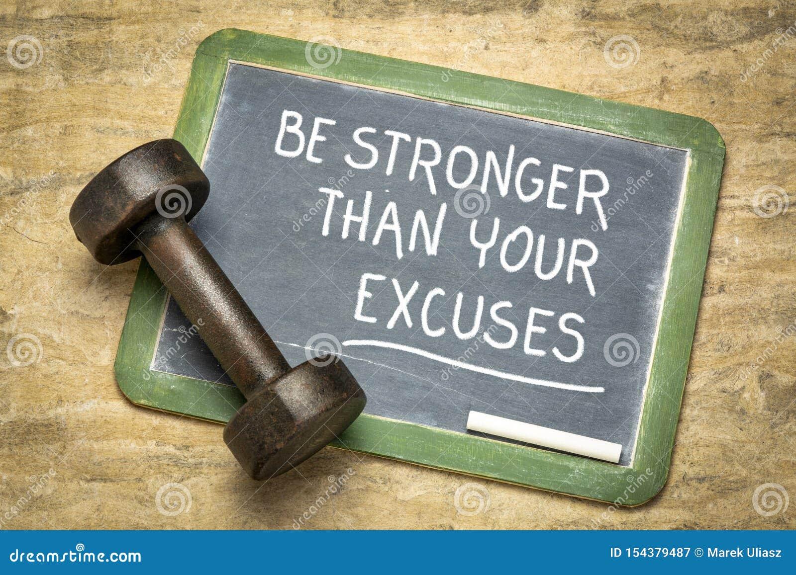 Sea m?s fuertes que sus excusas
