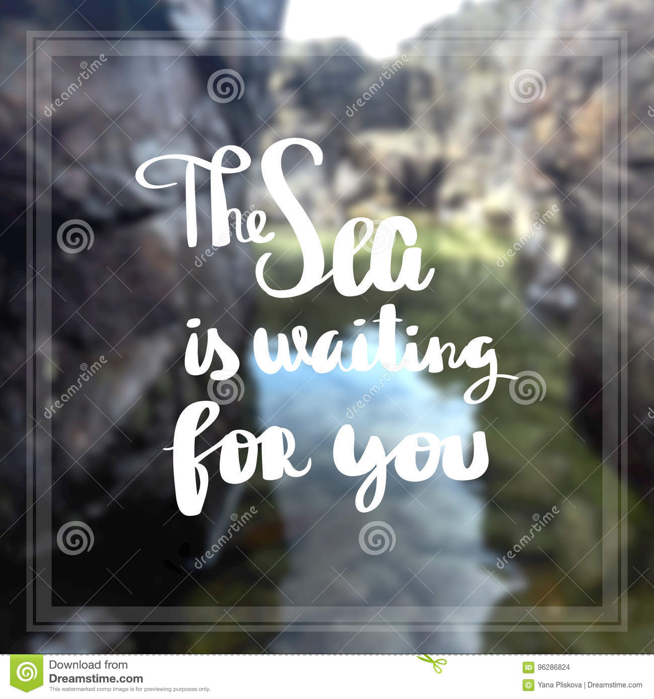 The Sea Is Waiting For You Inspiration And Motivation Quotes Stock