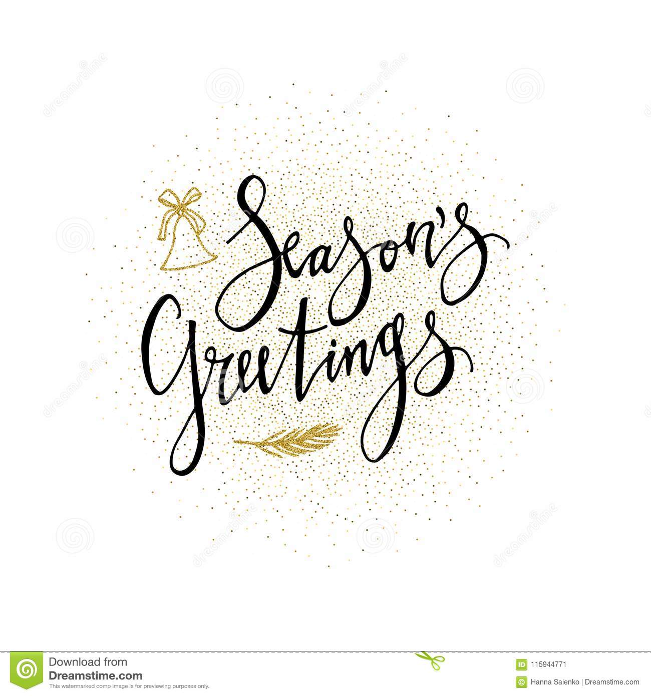 Seasons Greetings Card. Calligraphy Phrase With Gold Glitter Present ...
