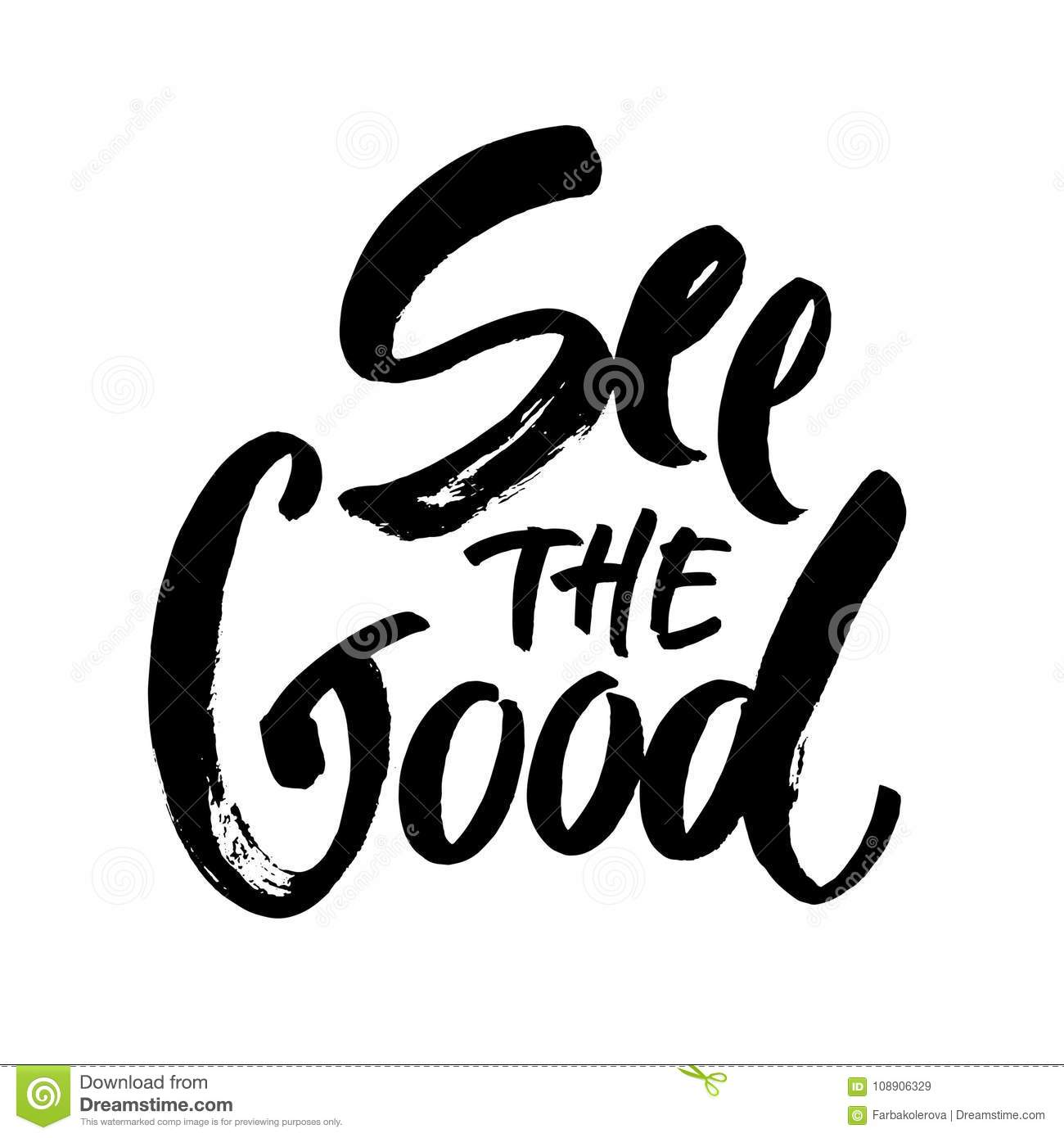 See The Good Black And White Hand Lettering Positive Quote