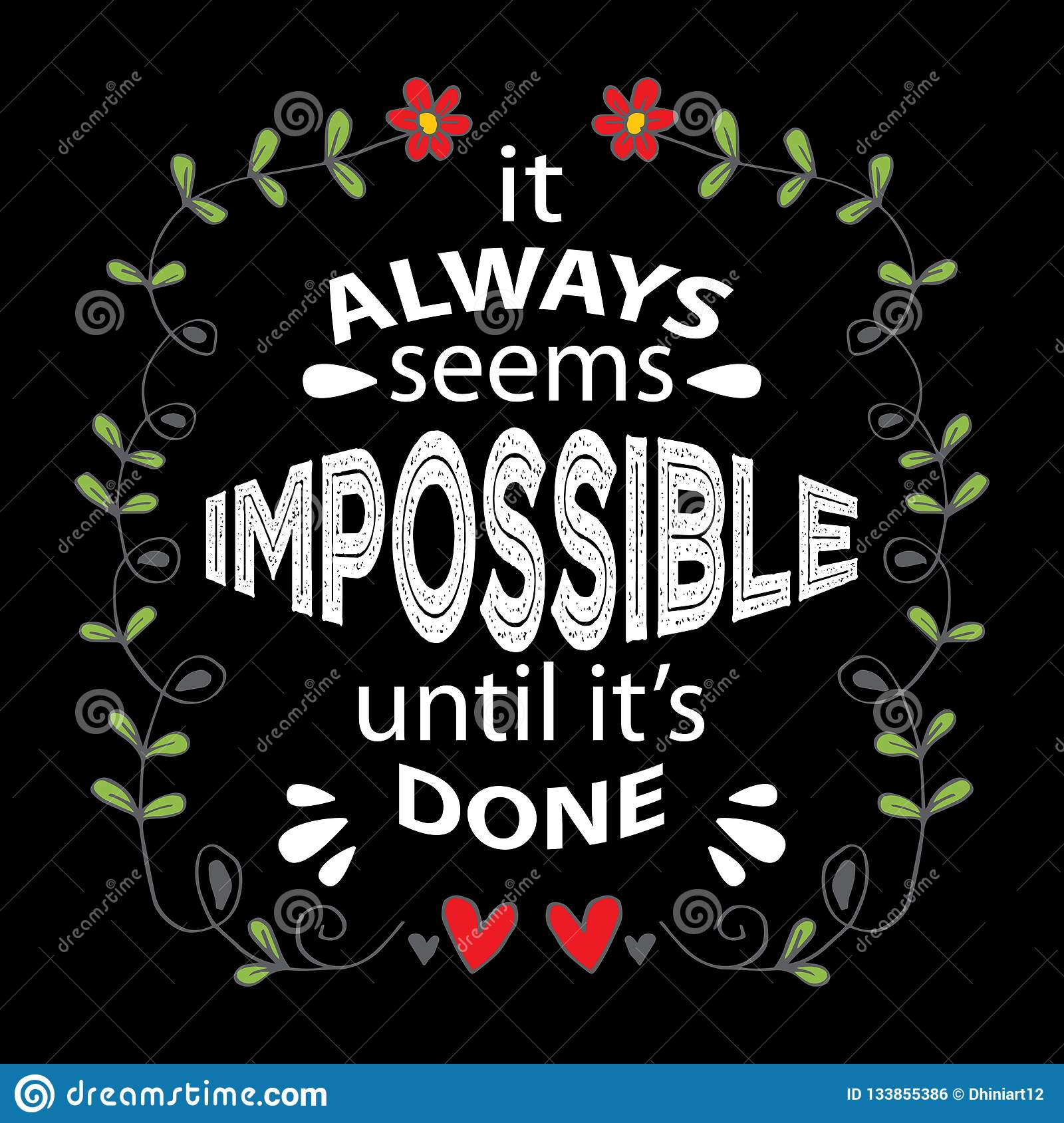 It Always Seems Impossible Until It Is Done Stock Illustration