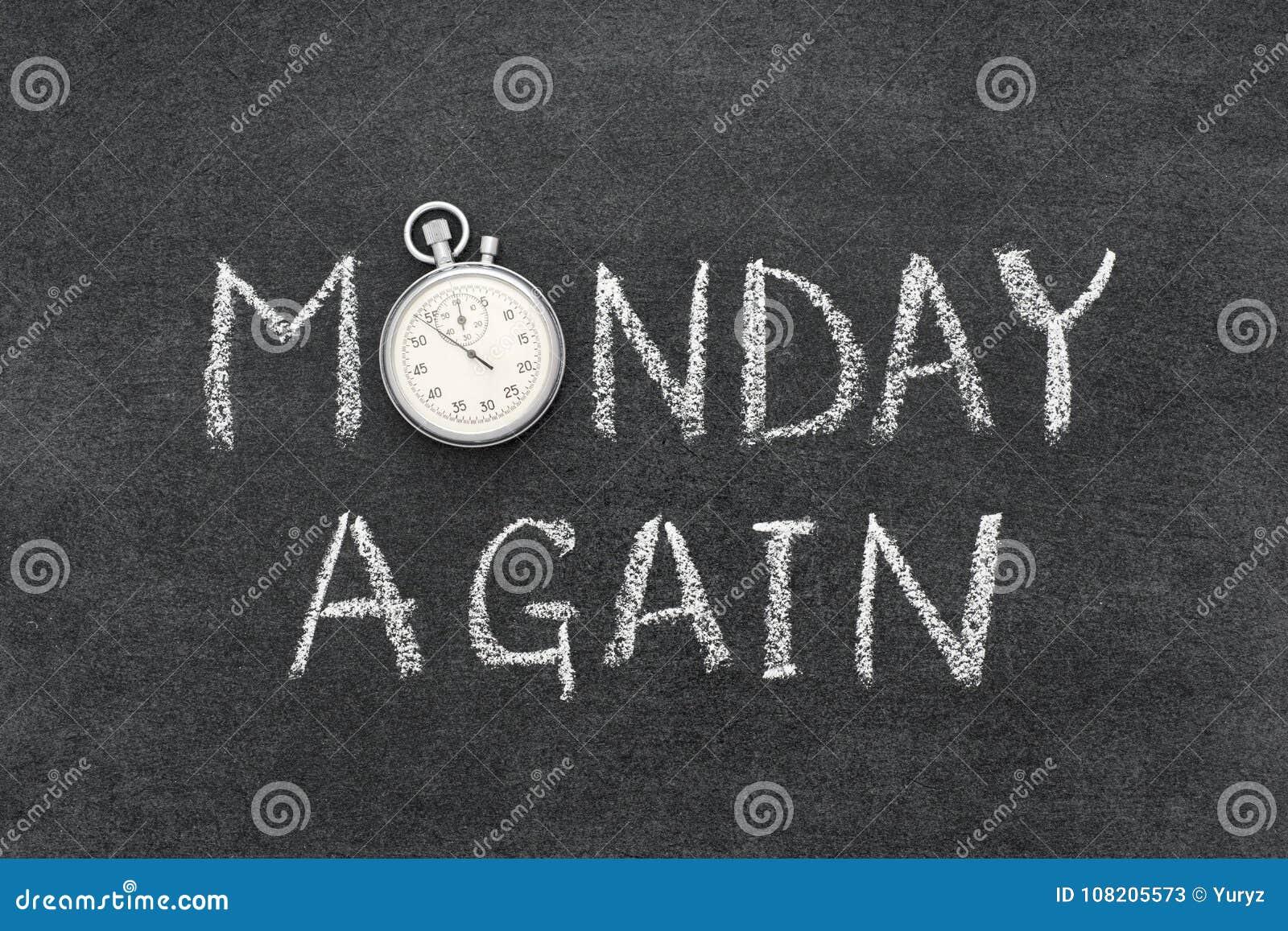 Segunda-feira outra vez