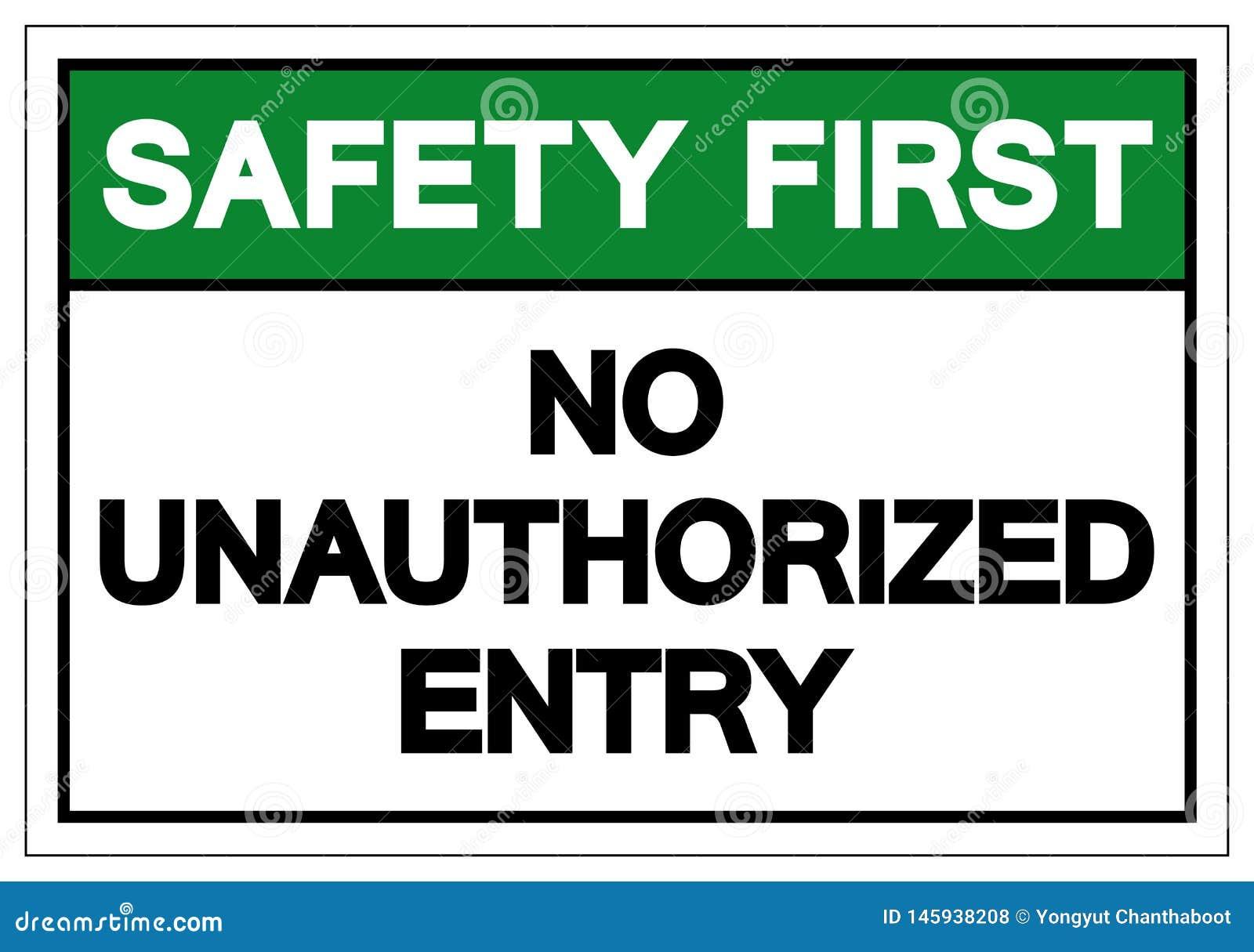 Seguridad primero ninguna muestra desautorizada del símbolo de entrada, ejemplo del vector, aislante en la etiqueta blanca del fo