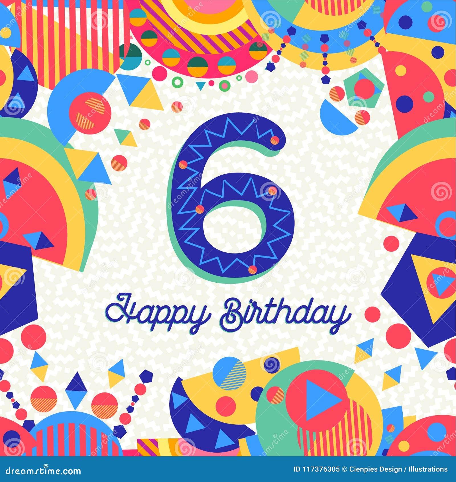 Auguri Buon Compleanno 6 Anni.Sei Numeri Della Cartolina D Auguri Della Festa Di