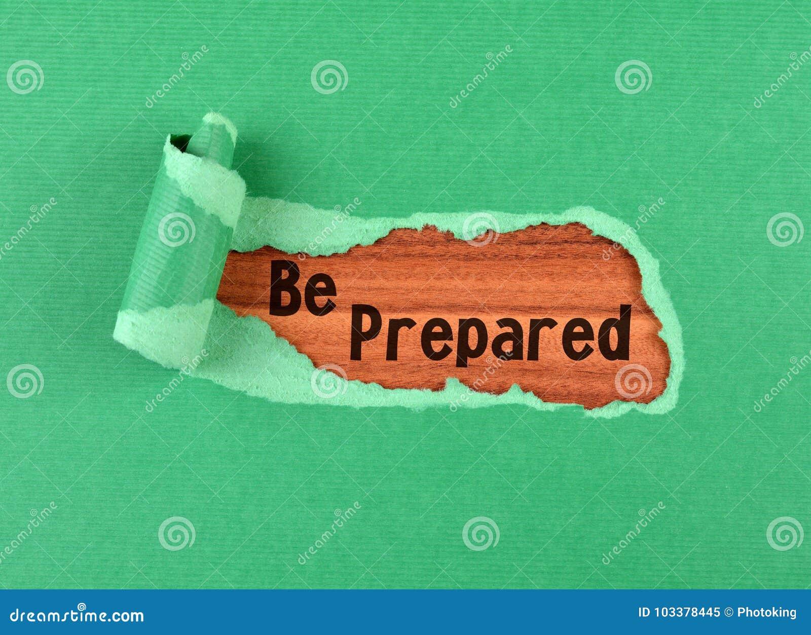 Seien Sie vorbereitetes Wort