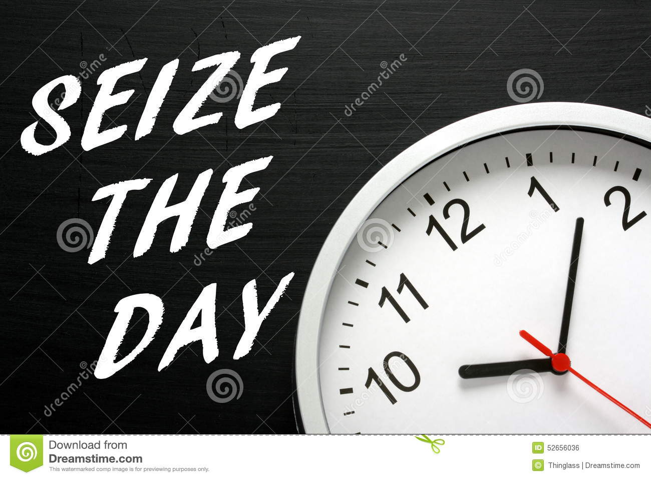 Seize The Day Stock Photo Image 52656036