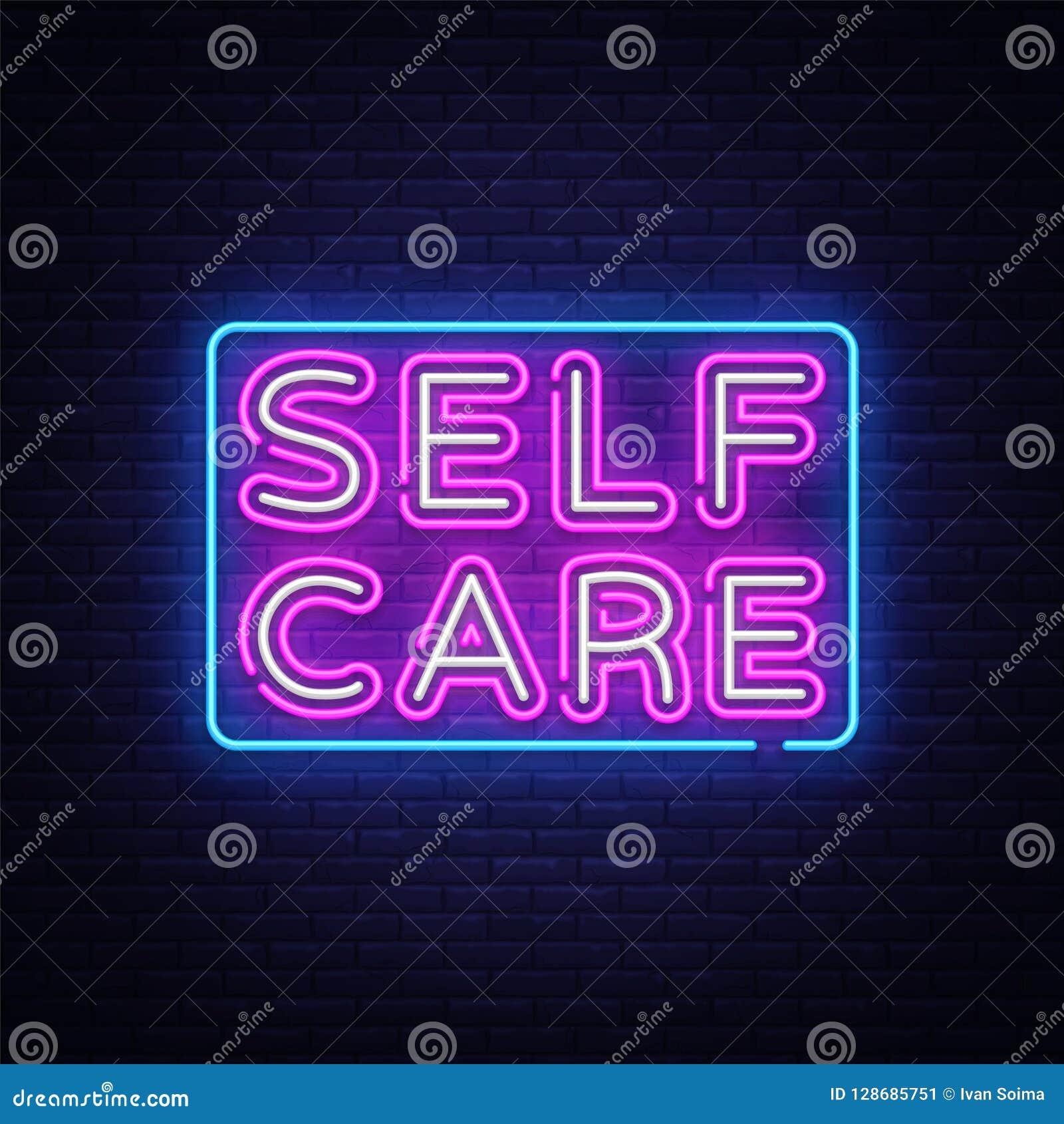 self care neon sign vector motivational feel good design template